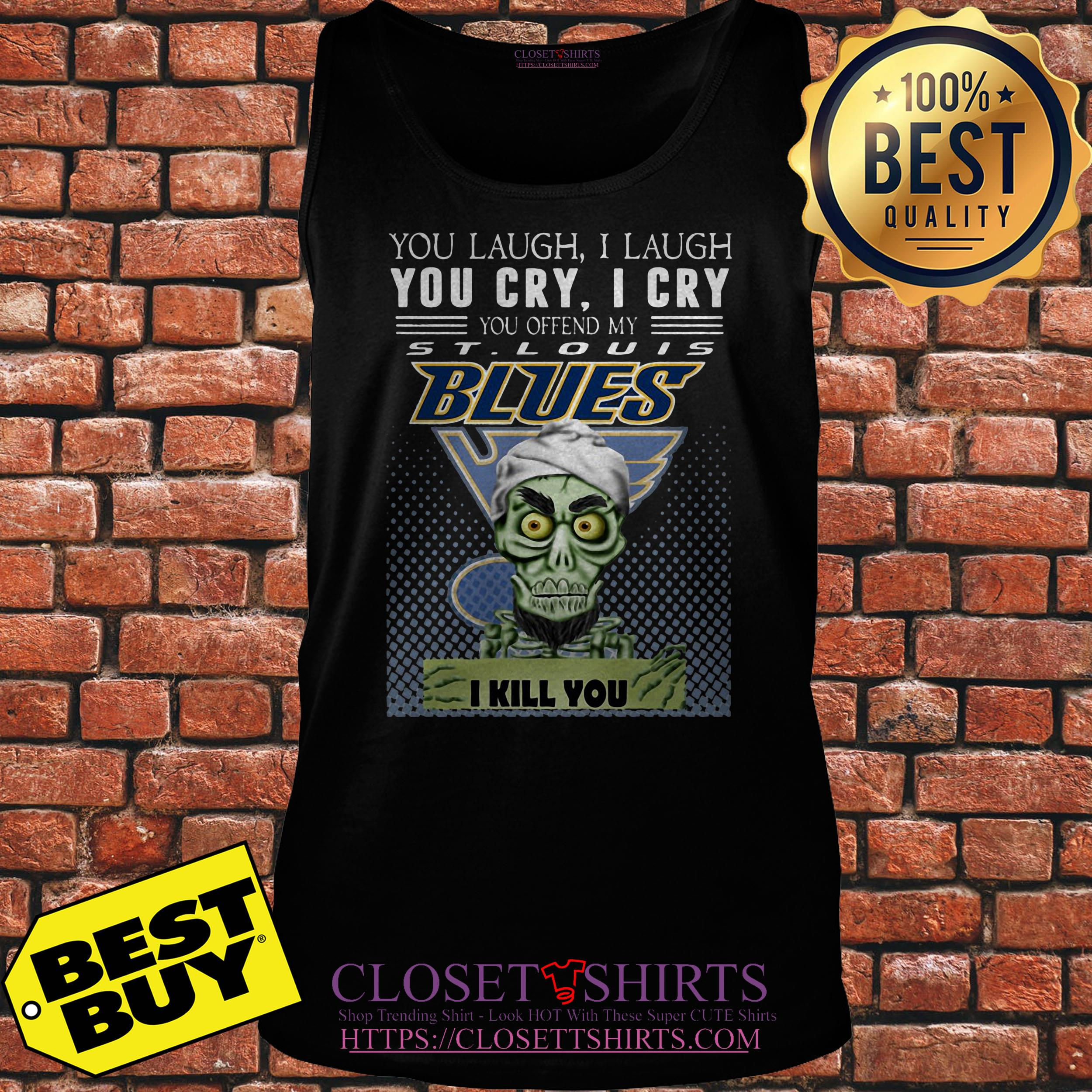 Jeff Dunham You Laugh I Laugh You Cry Offend My St Louis Blues I Kill You tank top
