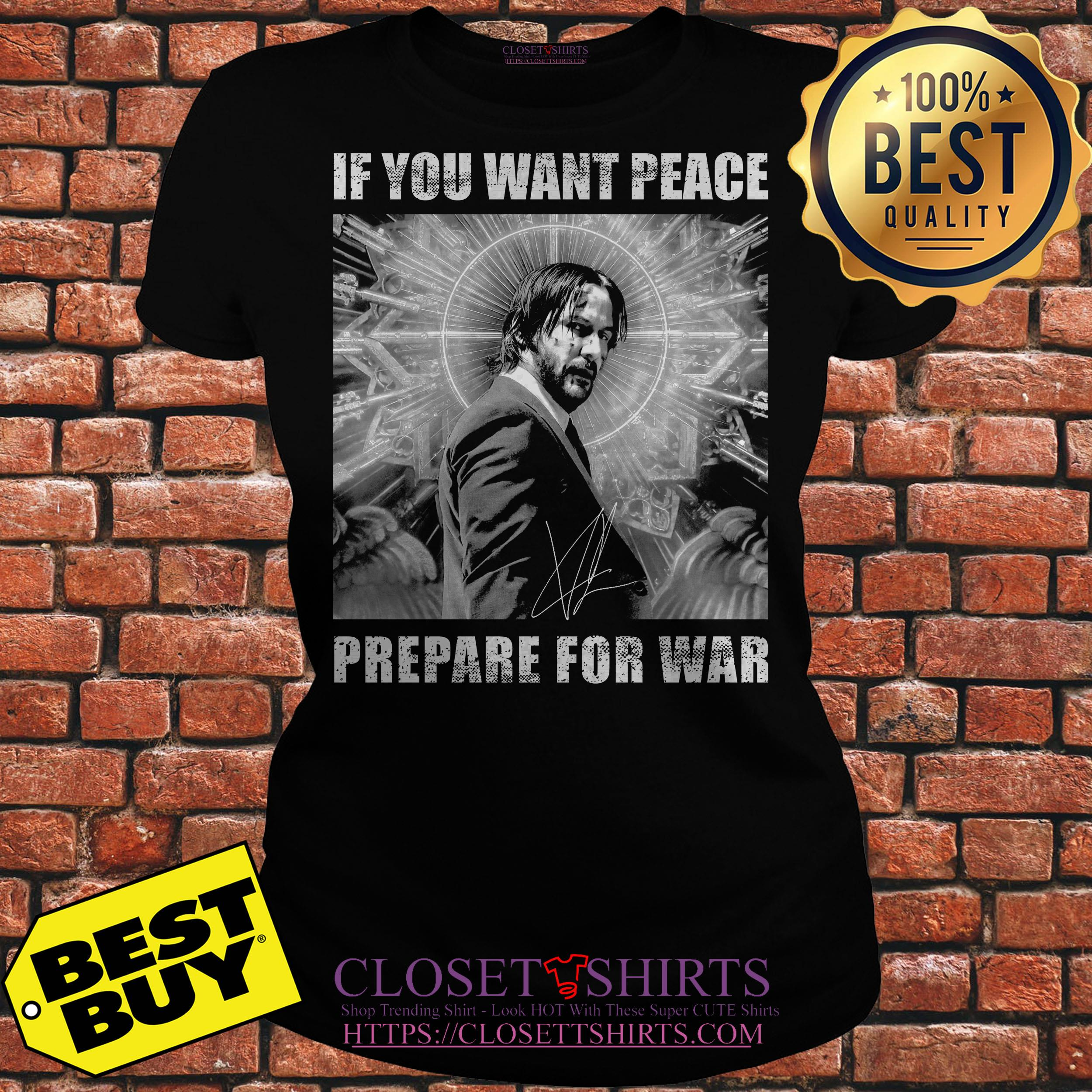 John Wick 3 If You Want Peace Prepare For War ladies tee