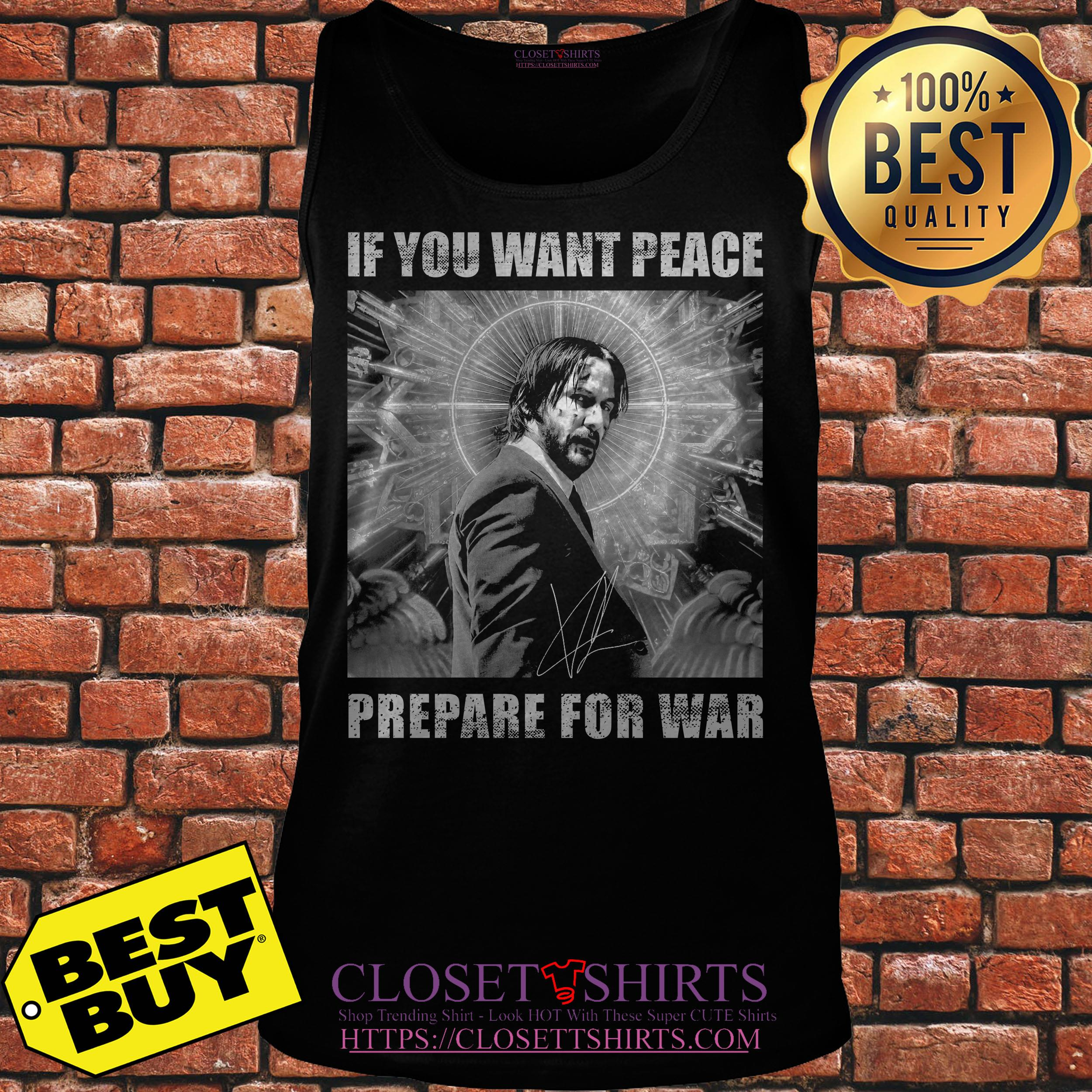John Wick 3 If You Want Peace Prepare For War tank top
