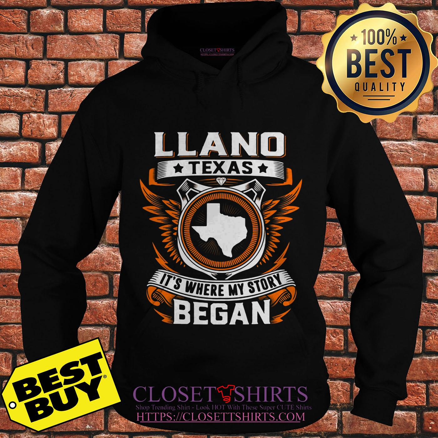 Llano Texas It's Where My Story Began hoodie