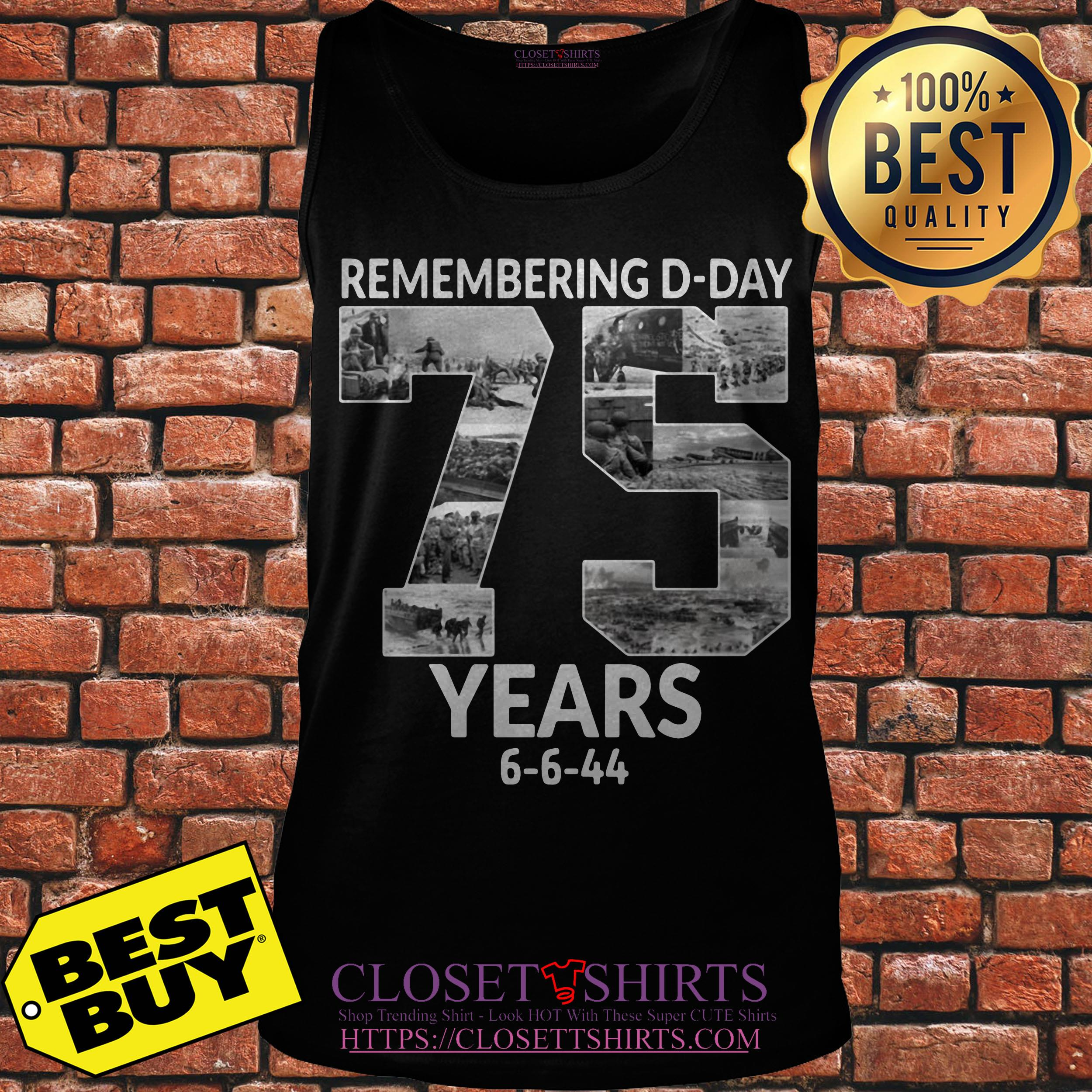 Remembering D Day 75 Years Anniversary 6 6 44 tank top