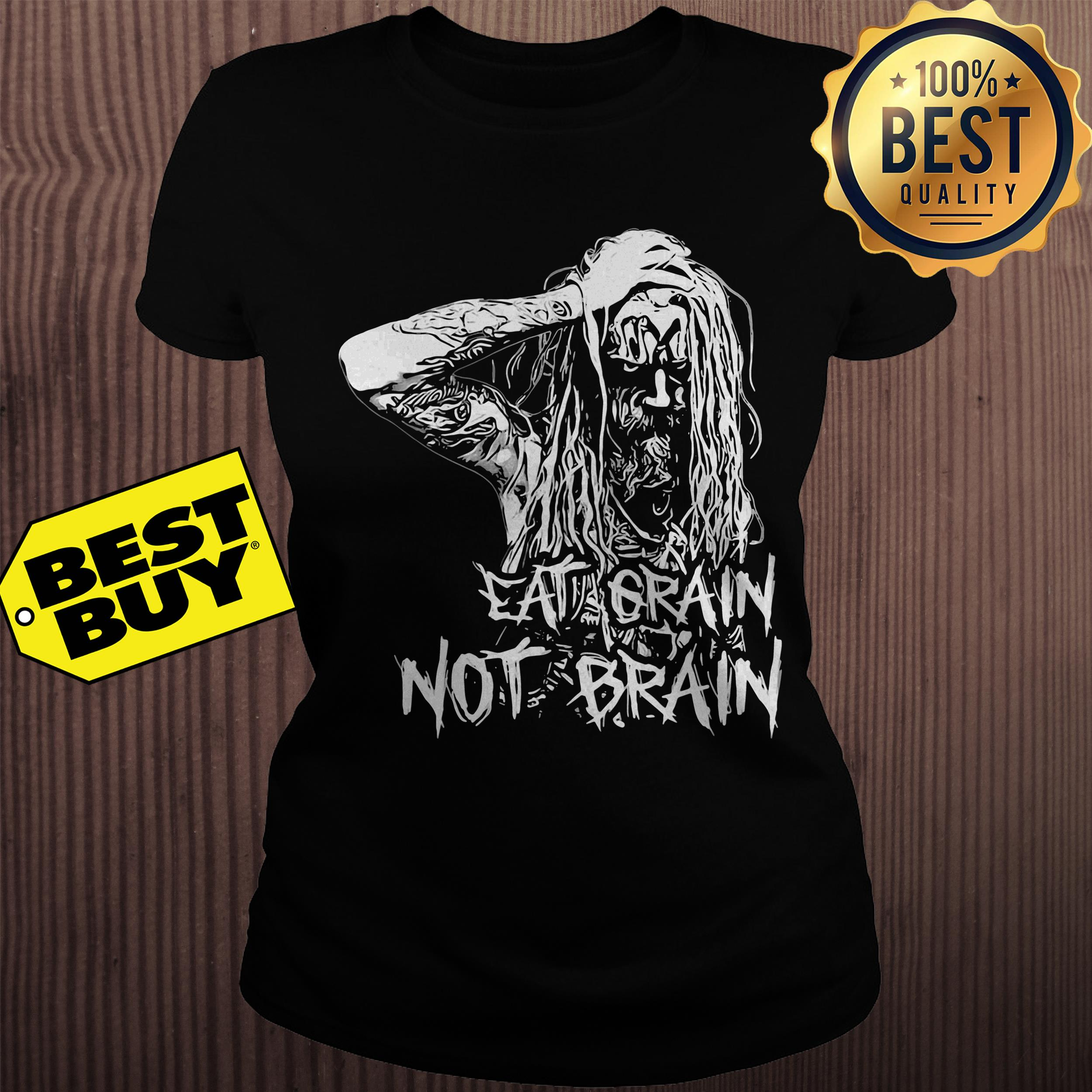 Rob Zombie Eat Grain Not Brain ladies tee