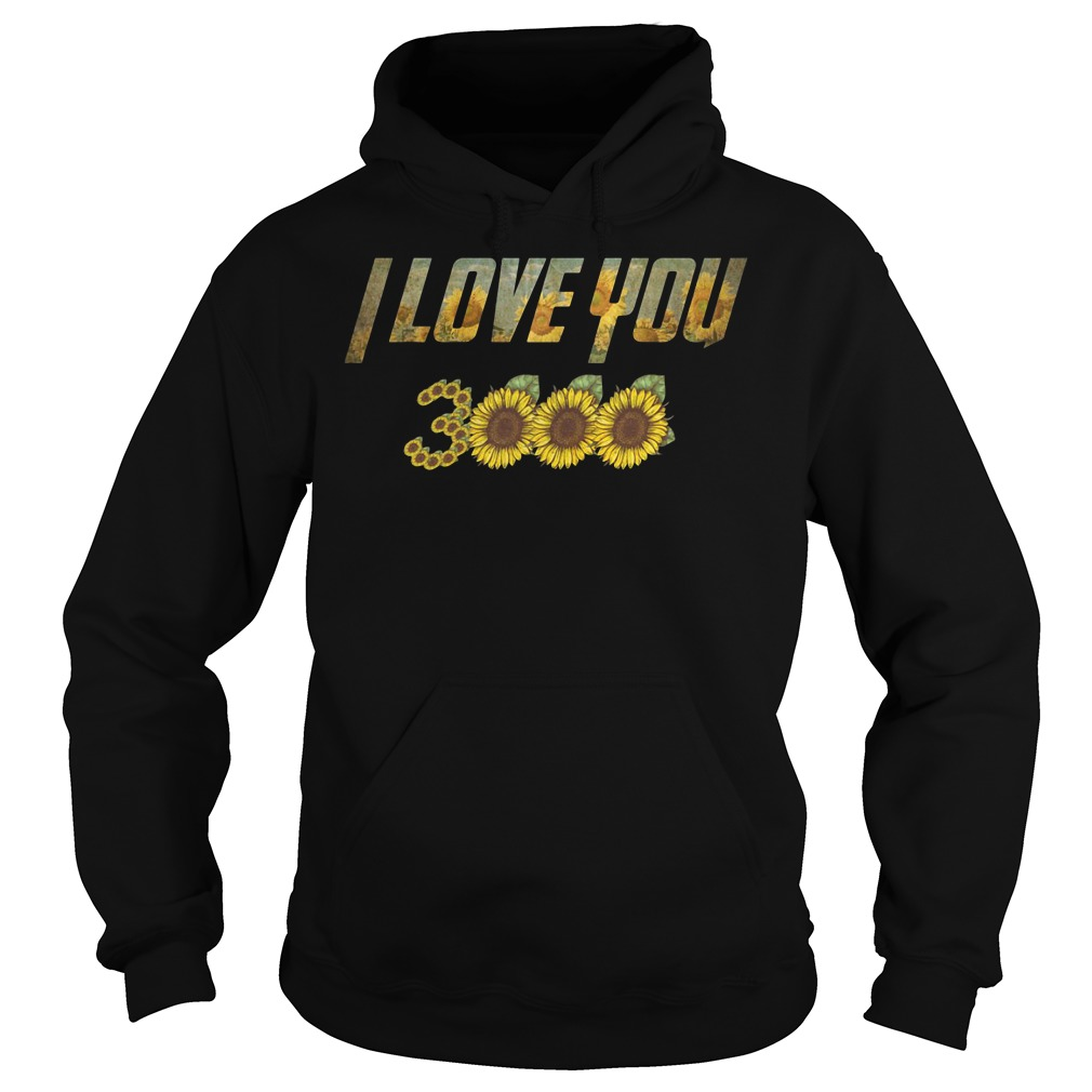 Sunflower Marvel Avengers Endgame Iron Man I Love You 3000 hoodie