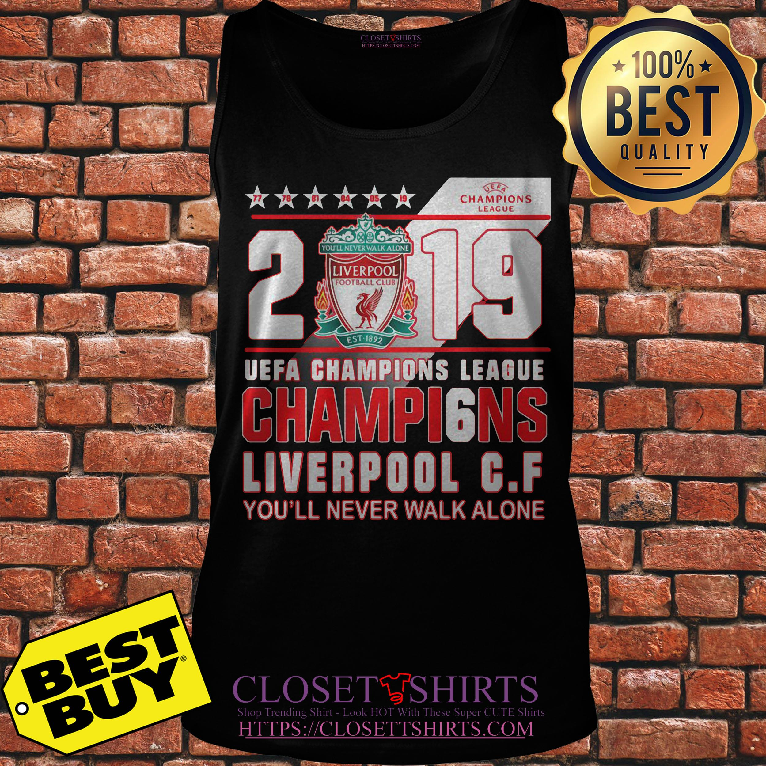 2019 Uefa Champions League Champions Liverpool F C Youll Never Walk Alone Tank Top