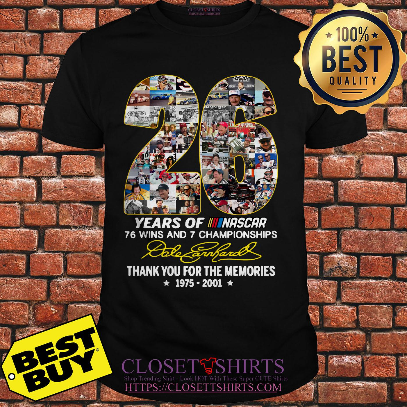 26 Years Of Nascar 76 Wins And 7 Championships Dale Earnhardt Signature v-neck