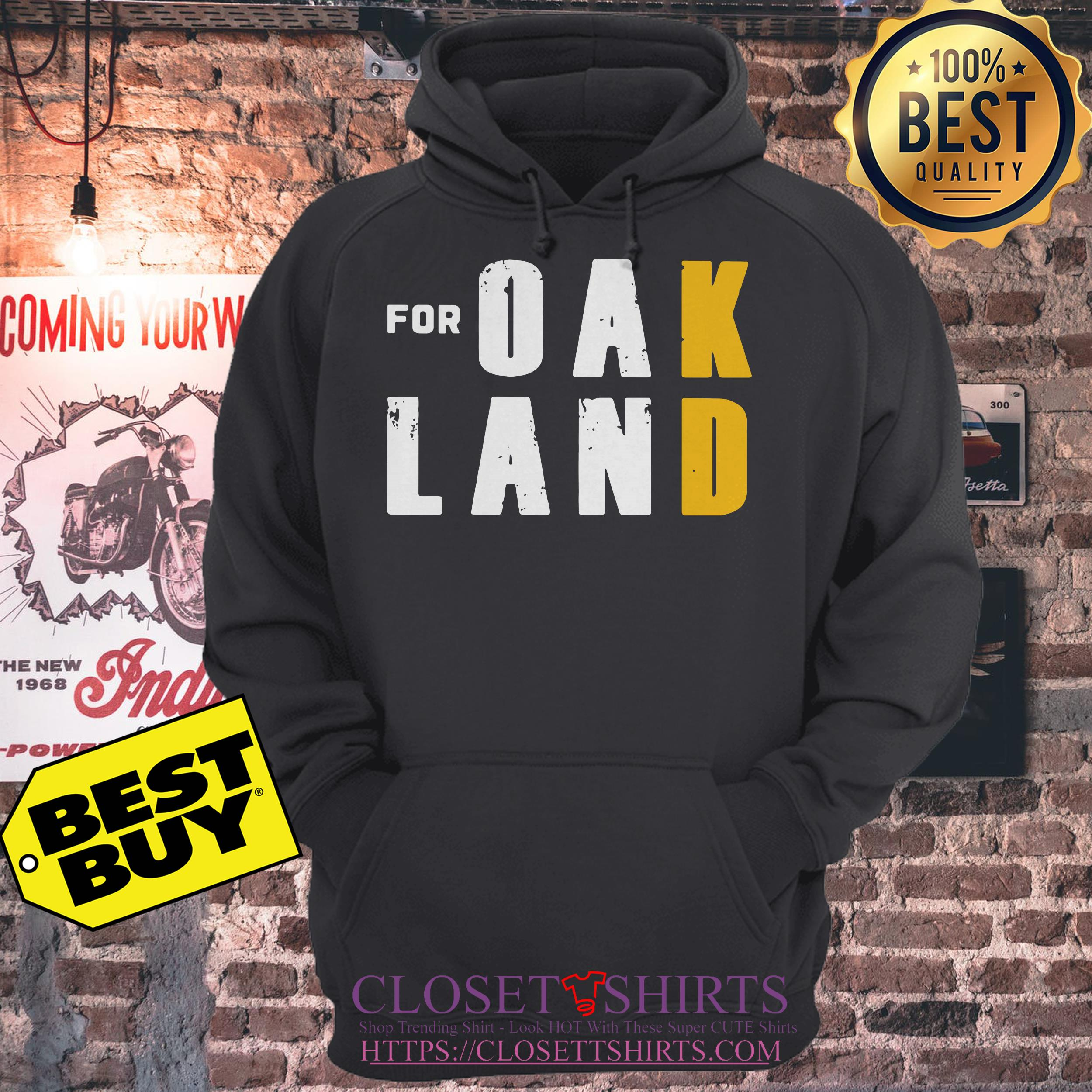 For Oakland For Doran California hoodie