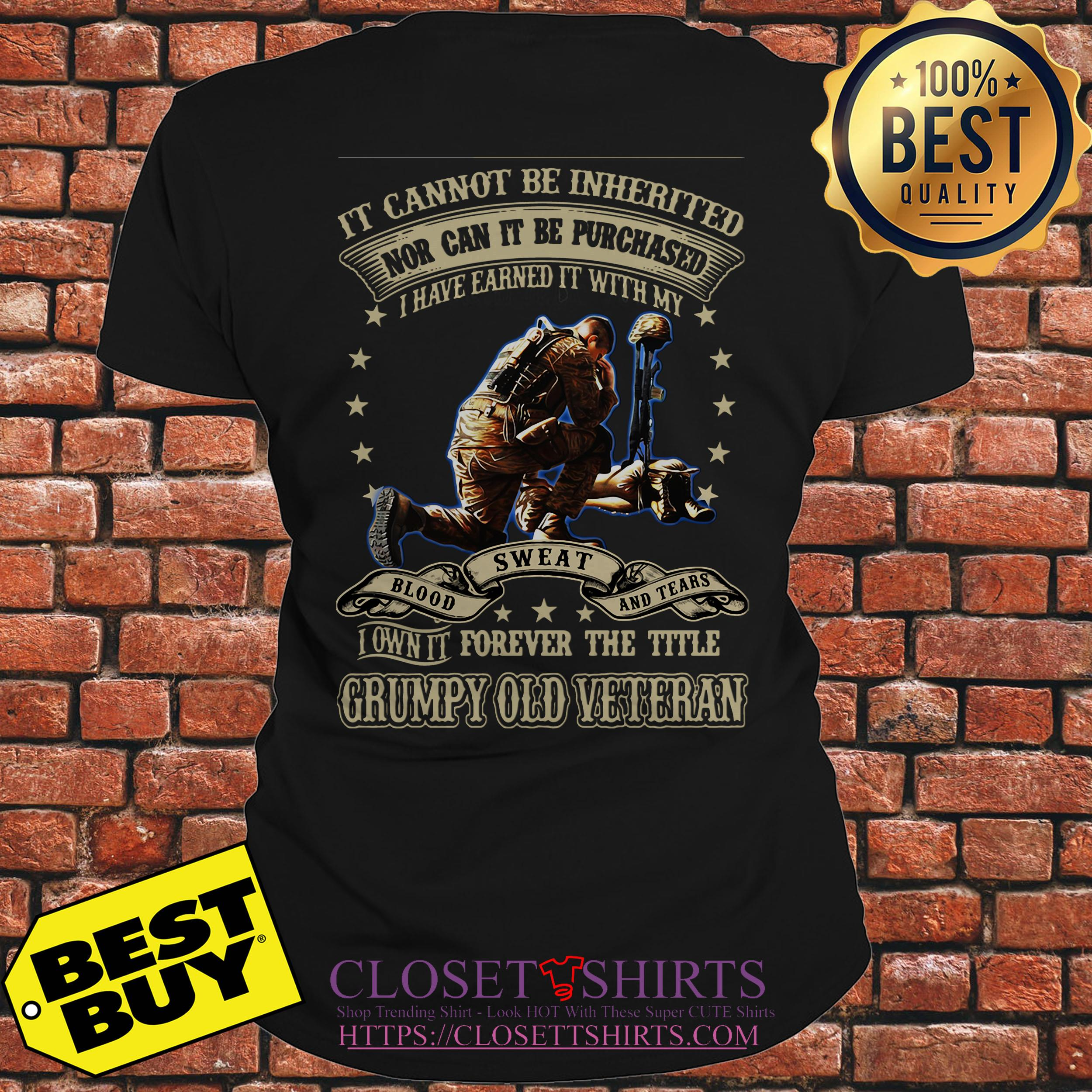 Grumpy Old Veteran It Cannot Be Inherited Nor Can It Be Purchased v-neck