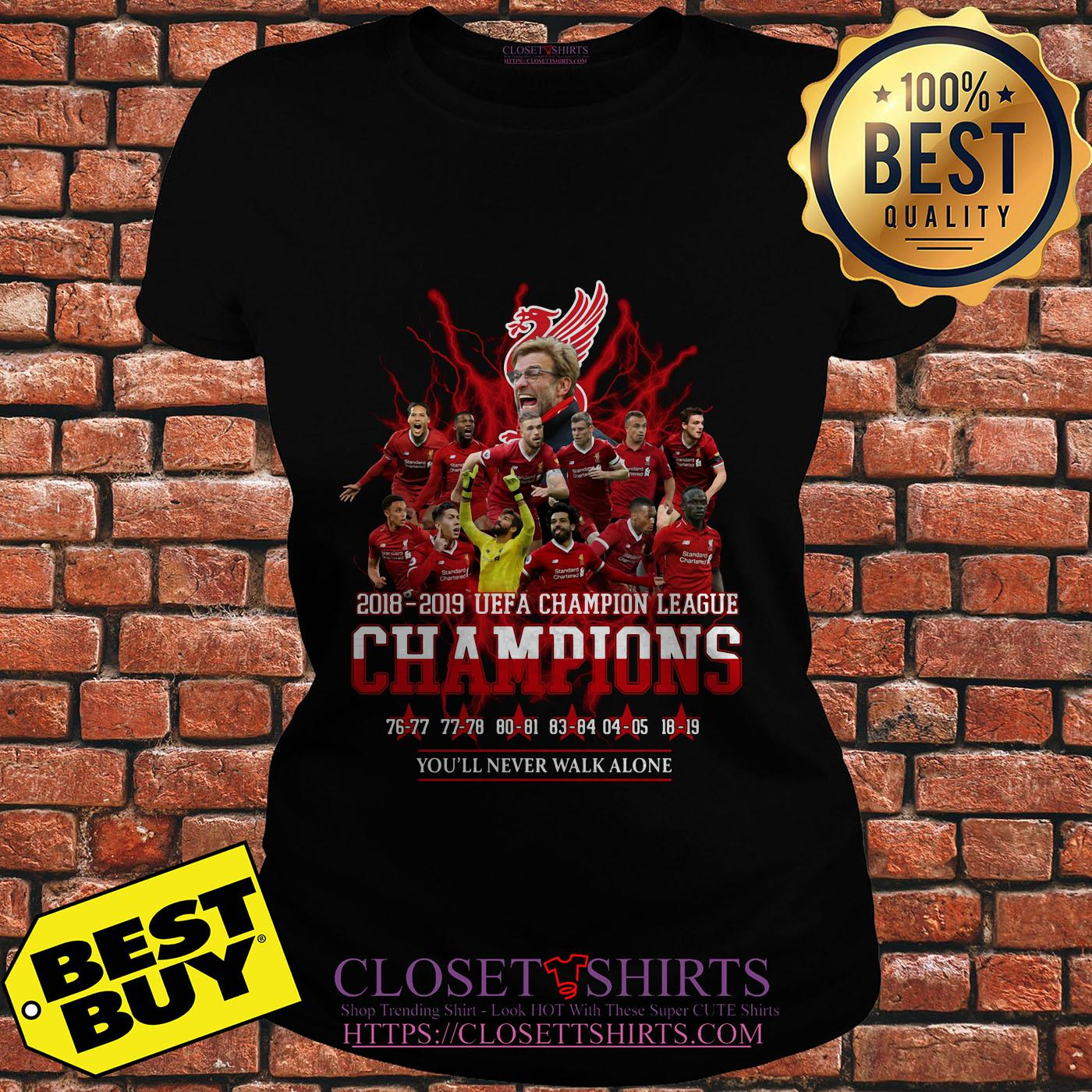 Liverpool 2018 2019 Uefa Champion League Champions Youll Never Walk Alone Ladies Tee