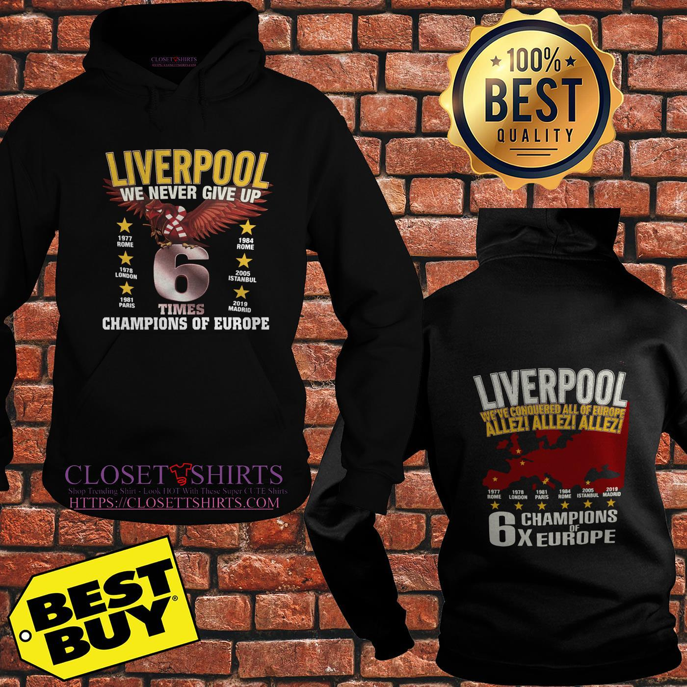 Liverpool We Never Give Up Times Champions Of Europe Madrid 2019 hoodie