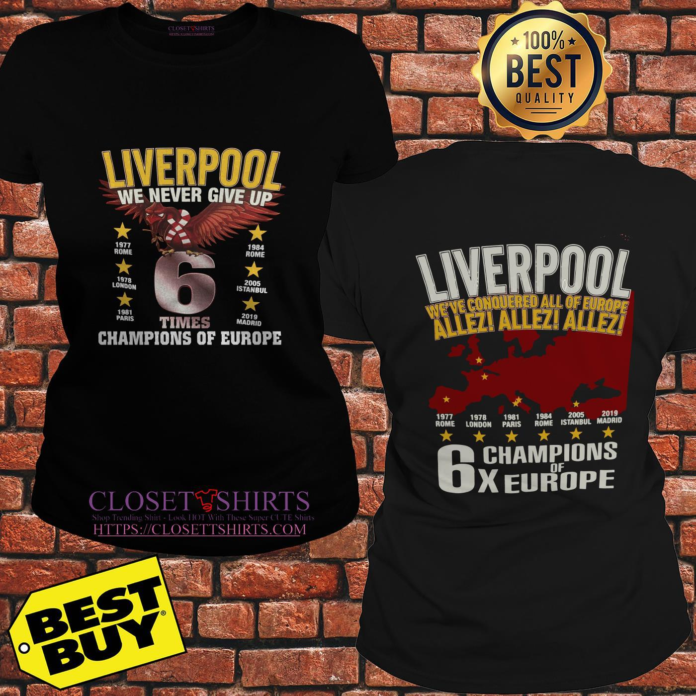 Liverpool We Never Give Up Times Champions Of Europe Madrid 2019 ladies tee