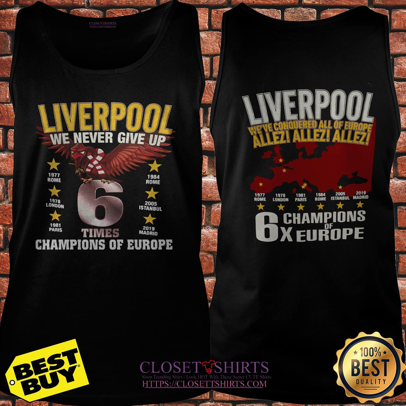 Liverpool We Never Give Up Times Champions Of Europe Madrid 2019 tank top
