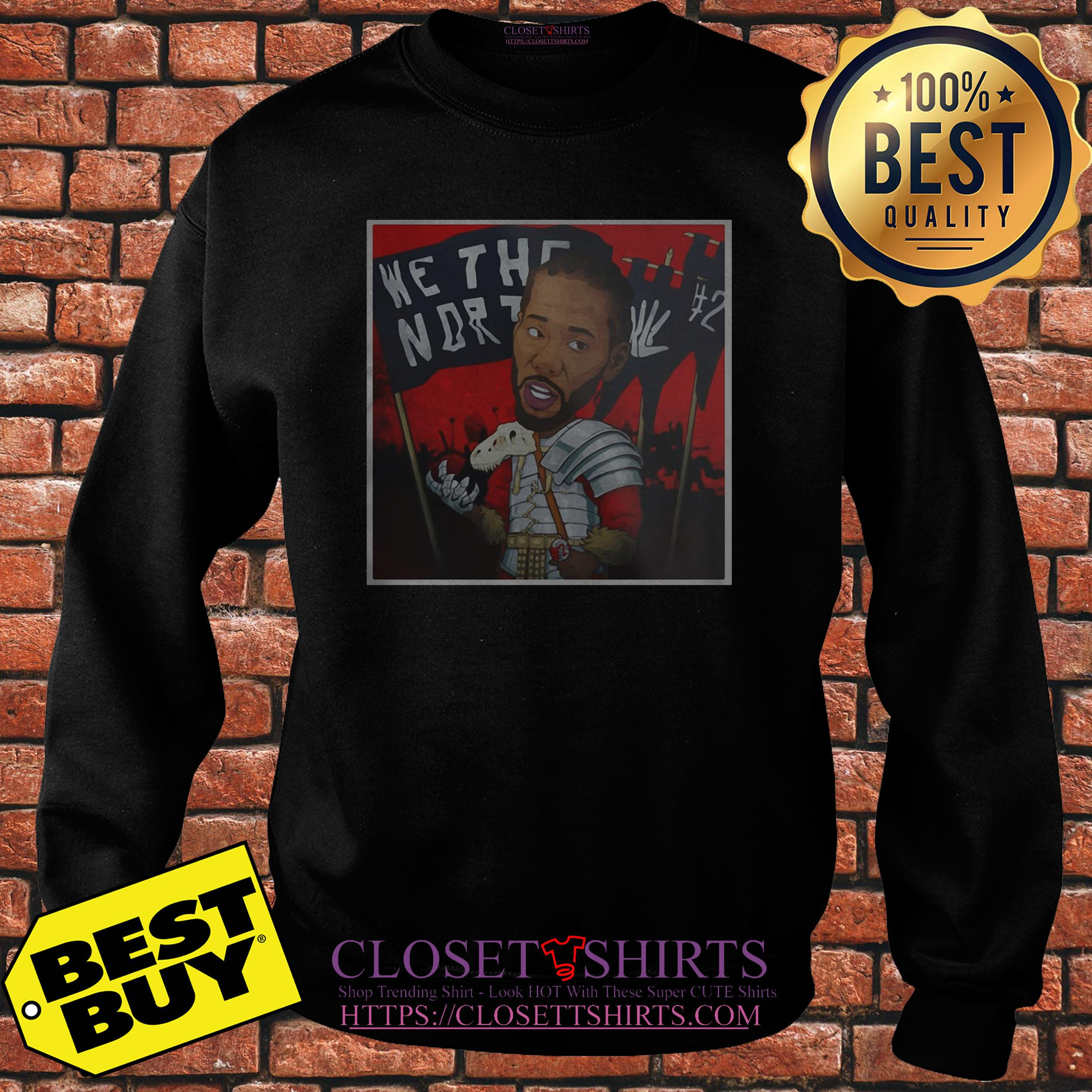 Toronto Raptors Kawhi Leonard We The North Sweatshirt