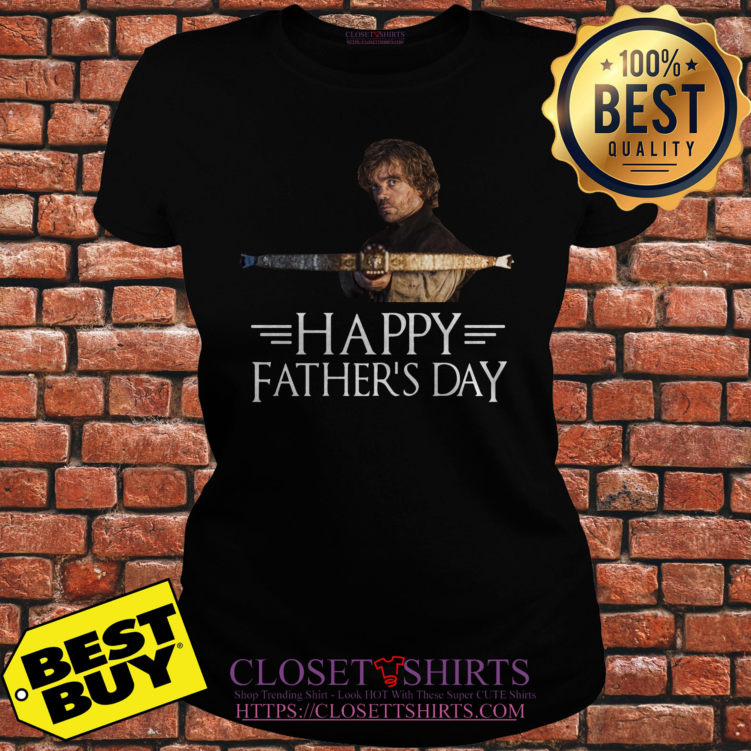 35668d3a Tyrion Lannister happy Father's day shirt - hothithu461@gmail.com