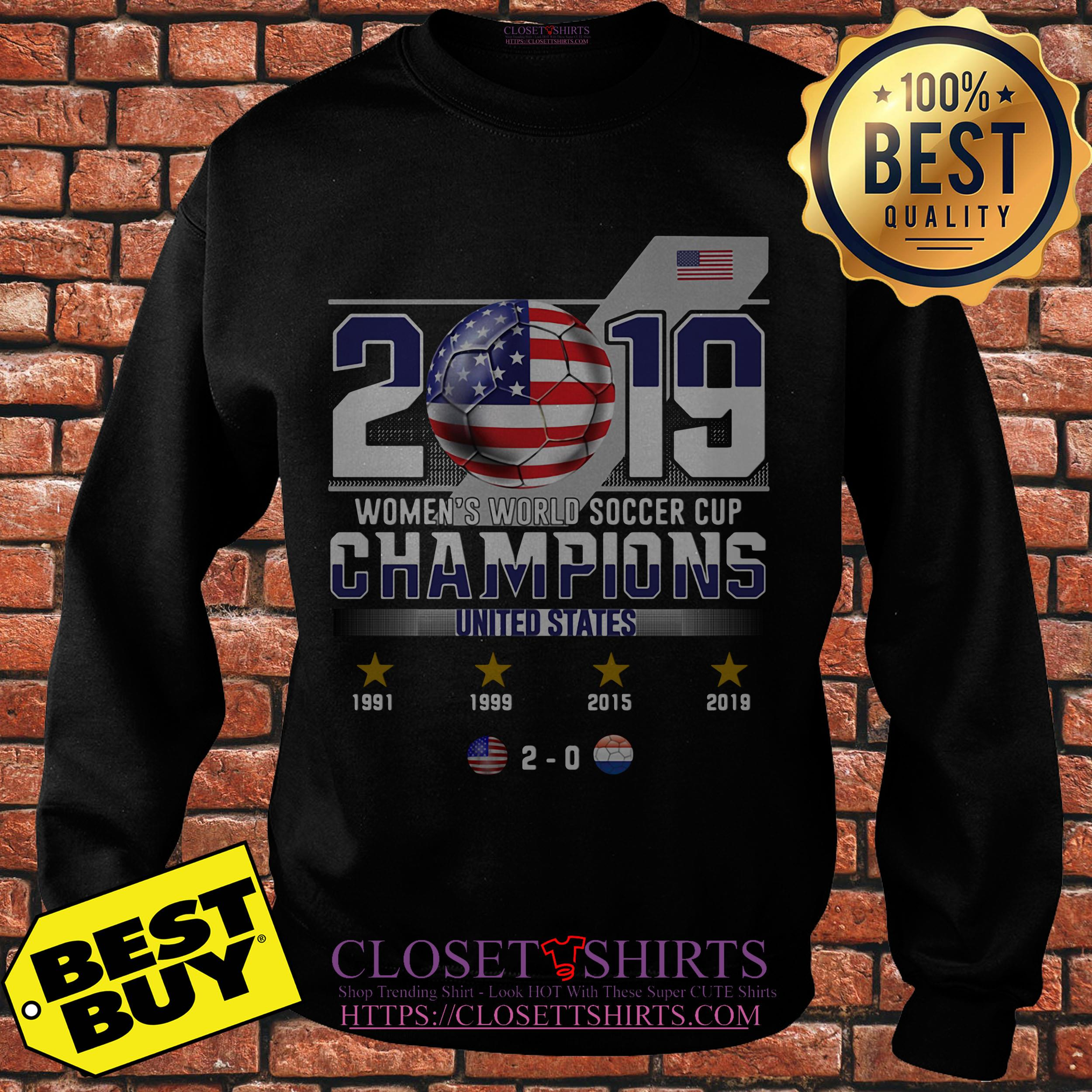 2019 Women's World Soccer Cup Champions United States sweatshirt