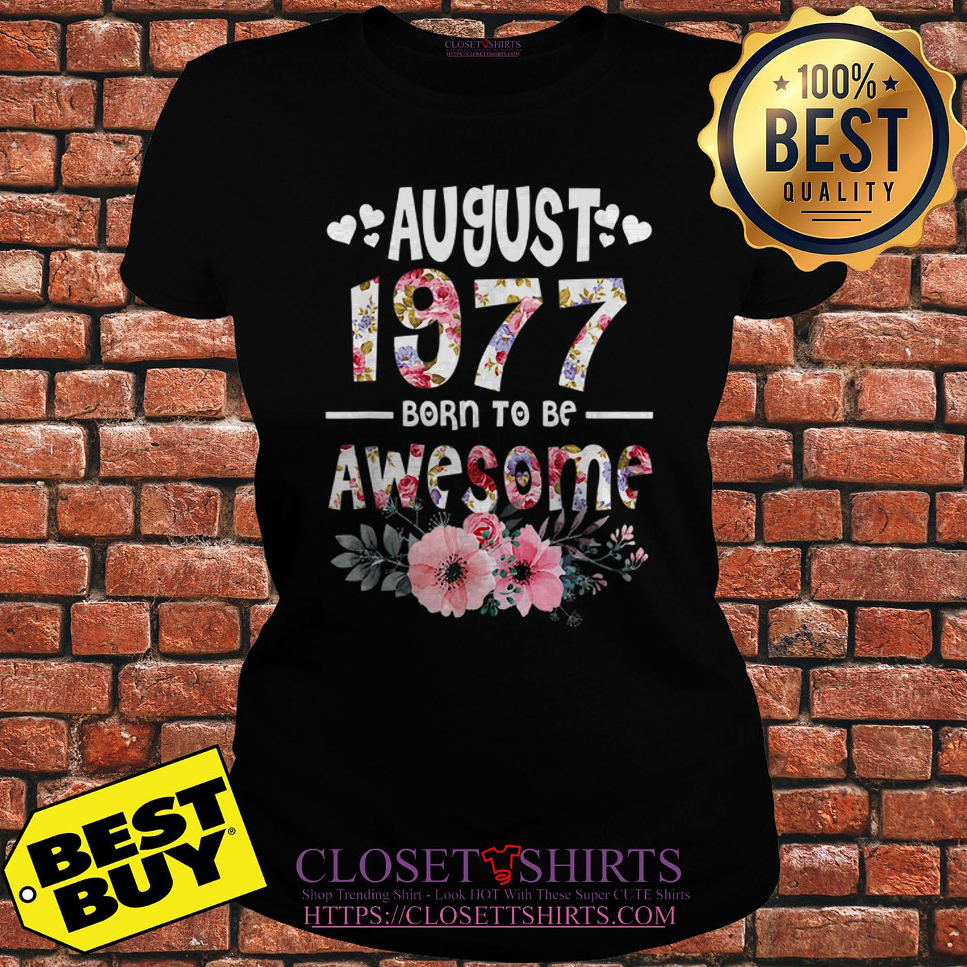 August 1977 Awesome 42nd Birthday Flower ladies tee