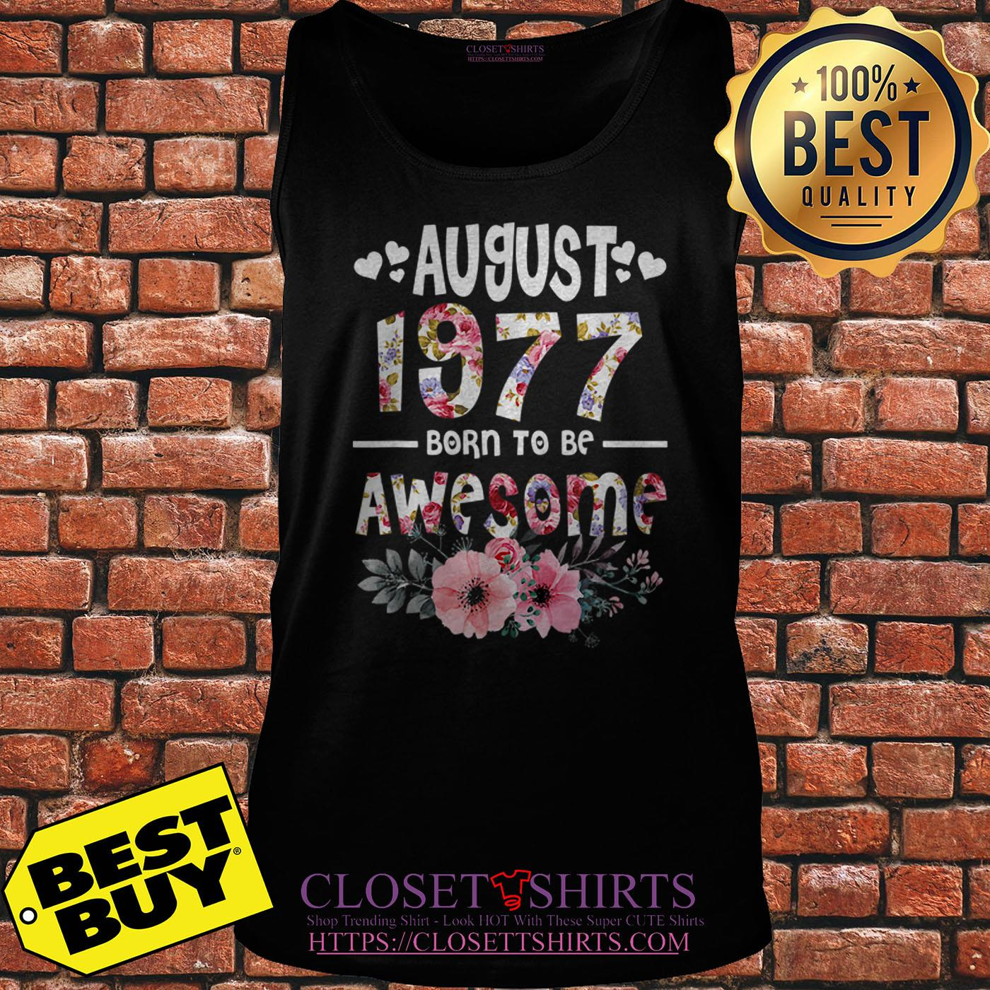 August 1977 Awesome 42nd Birthday Flower tank top