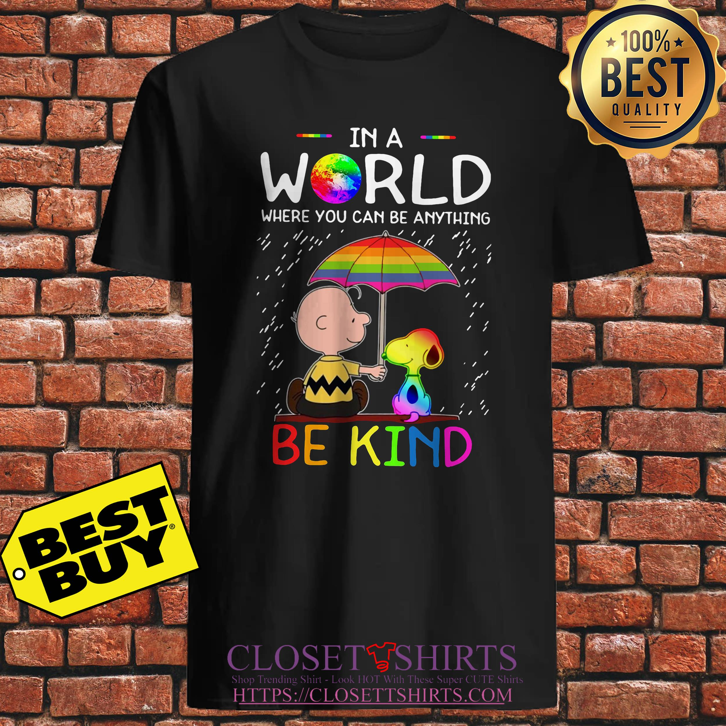 Lgbt Snoopy And Woodstock In A World Where You Can Be Anything Be Kind sweatshirt