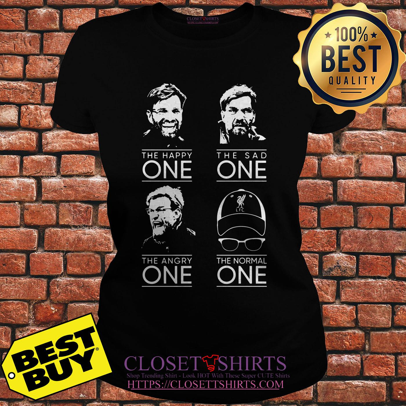 Klopp Liverpool The Happy One The Sad One The Angry One The Normal One ladies tee