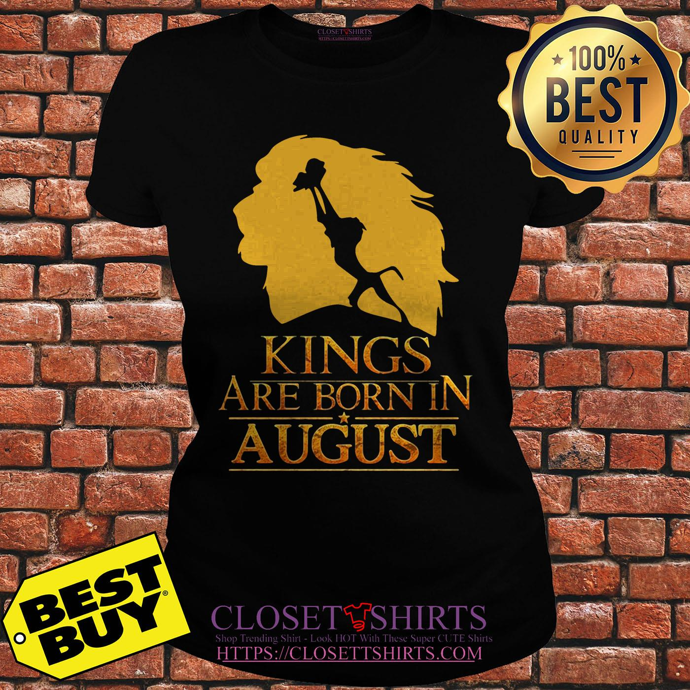 Lion King Kings Are Born In August ladies tee