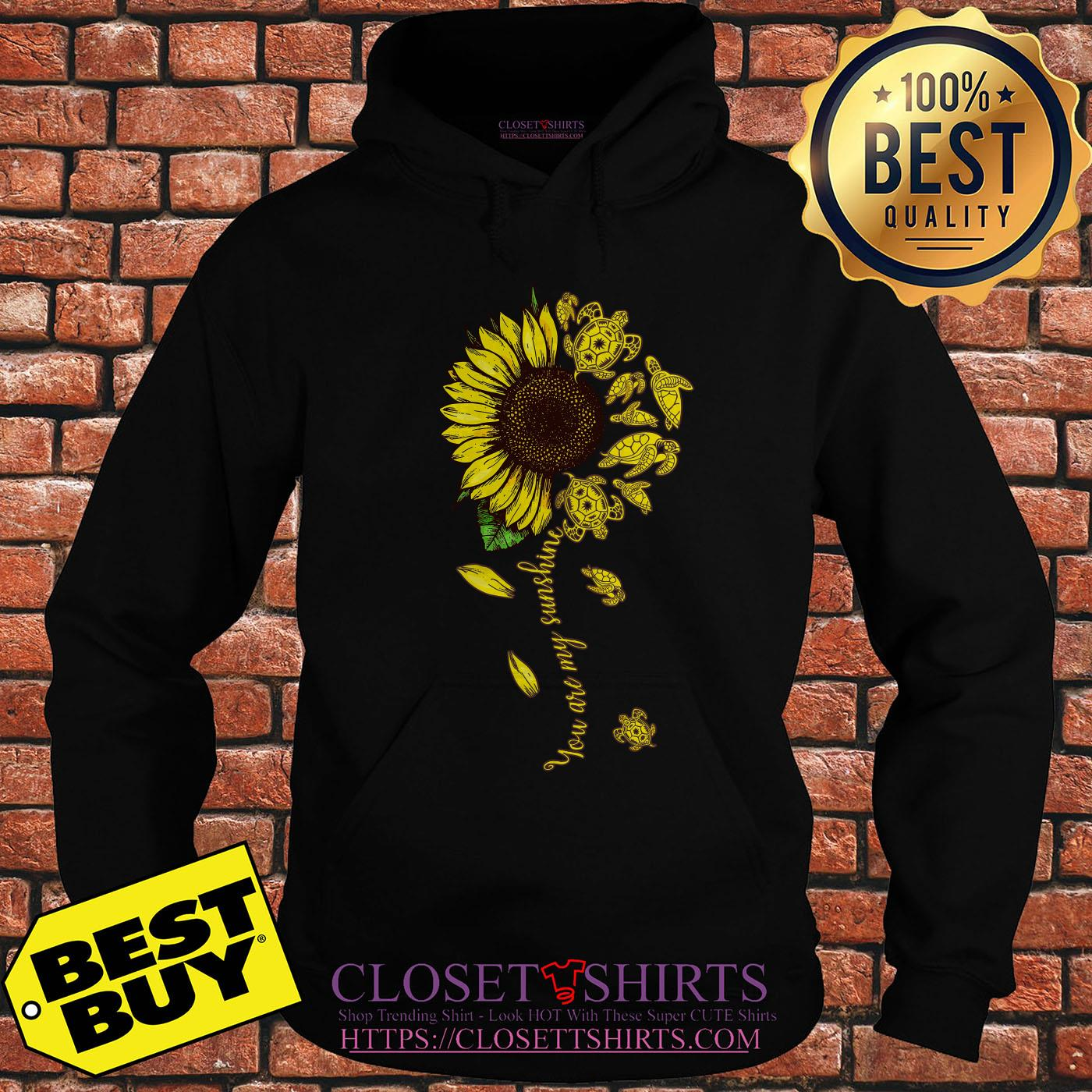 Turtle Sunflower You Are My Sunshine hoodie