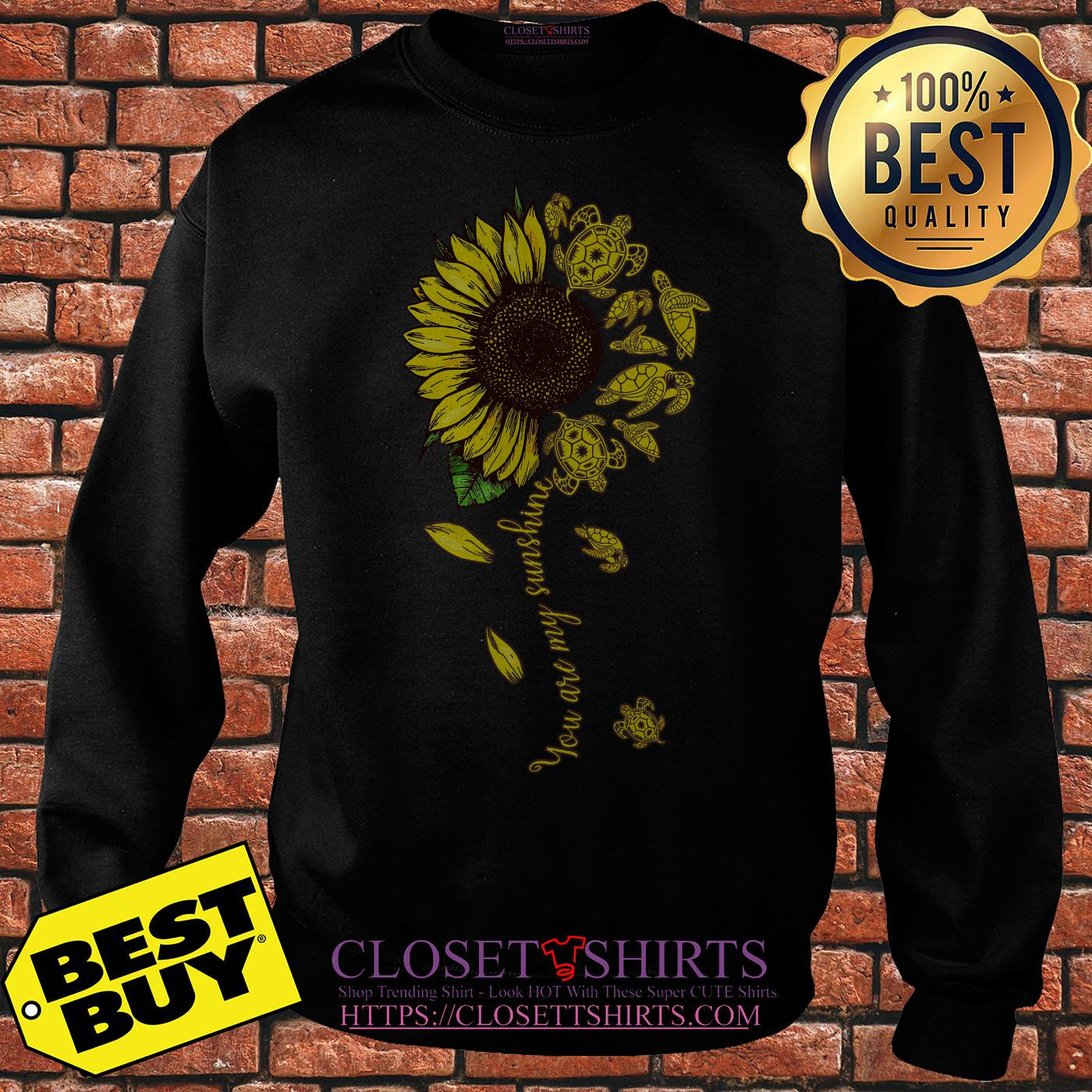 Turtle Sunflower You Are My Sunshine sweatshirt