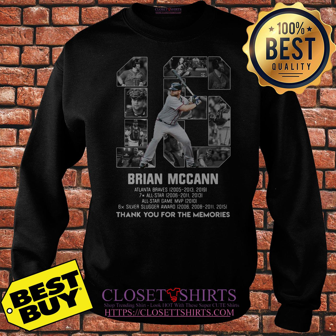 Brian Mccann Signature Thank You For The Memories sweatshirt