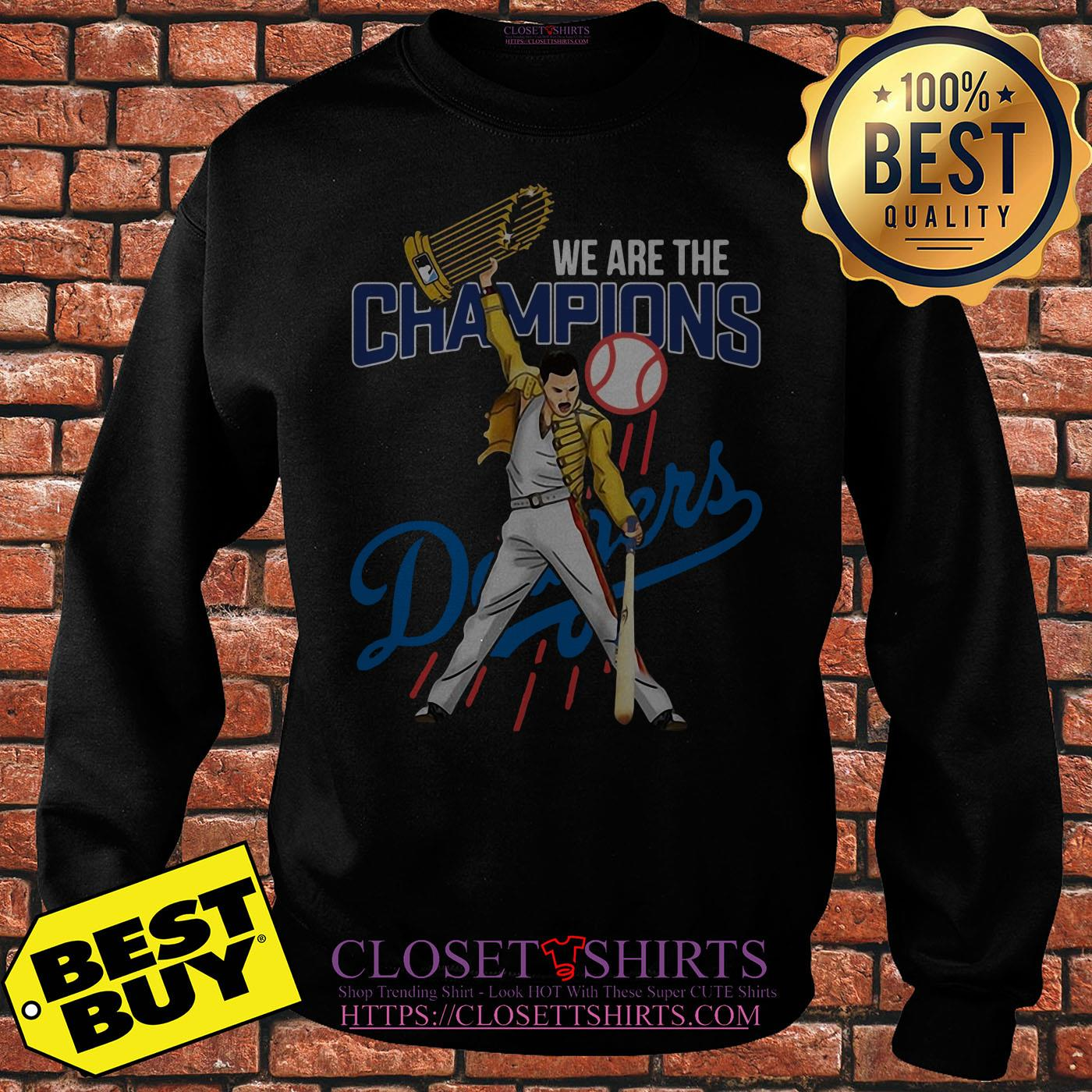 Los Angeles Dodgers We Are The Champions Sweatshirt