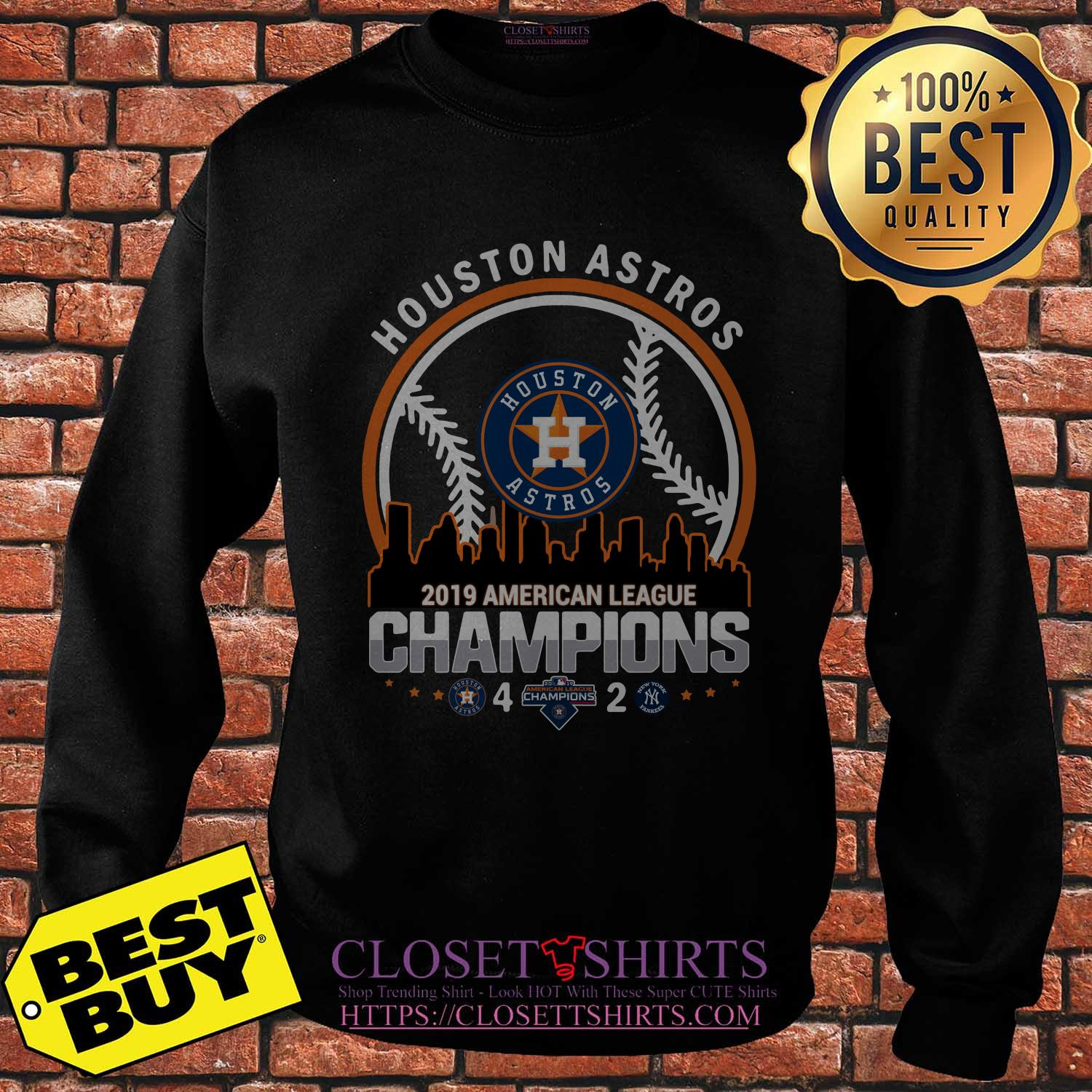 Houston Astros 4 2 New York Yankees American League Champions 2019 Building Sweatshirt