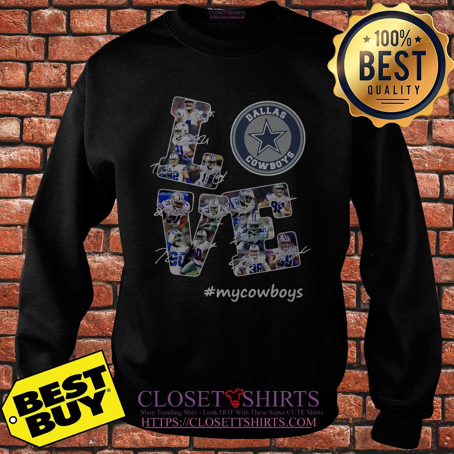 Love Dallas Cowboys My Cowboys Signatures sweatshirt