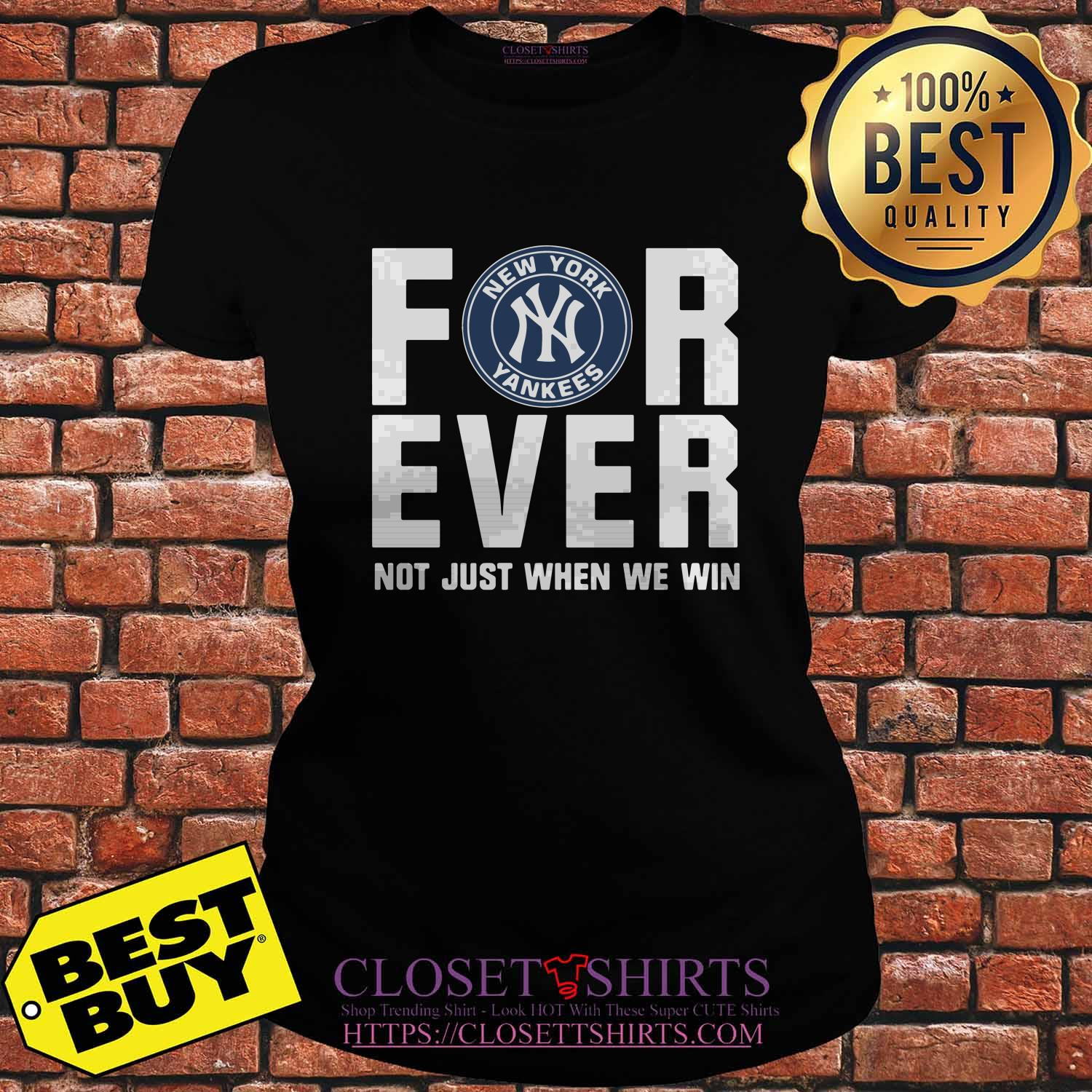 New York Yankees Forever Not Just Win Ladies Tee