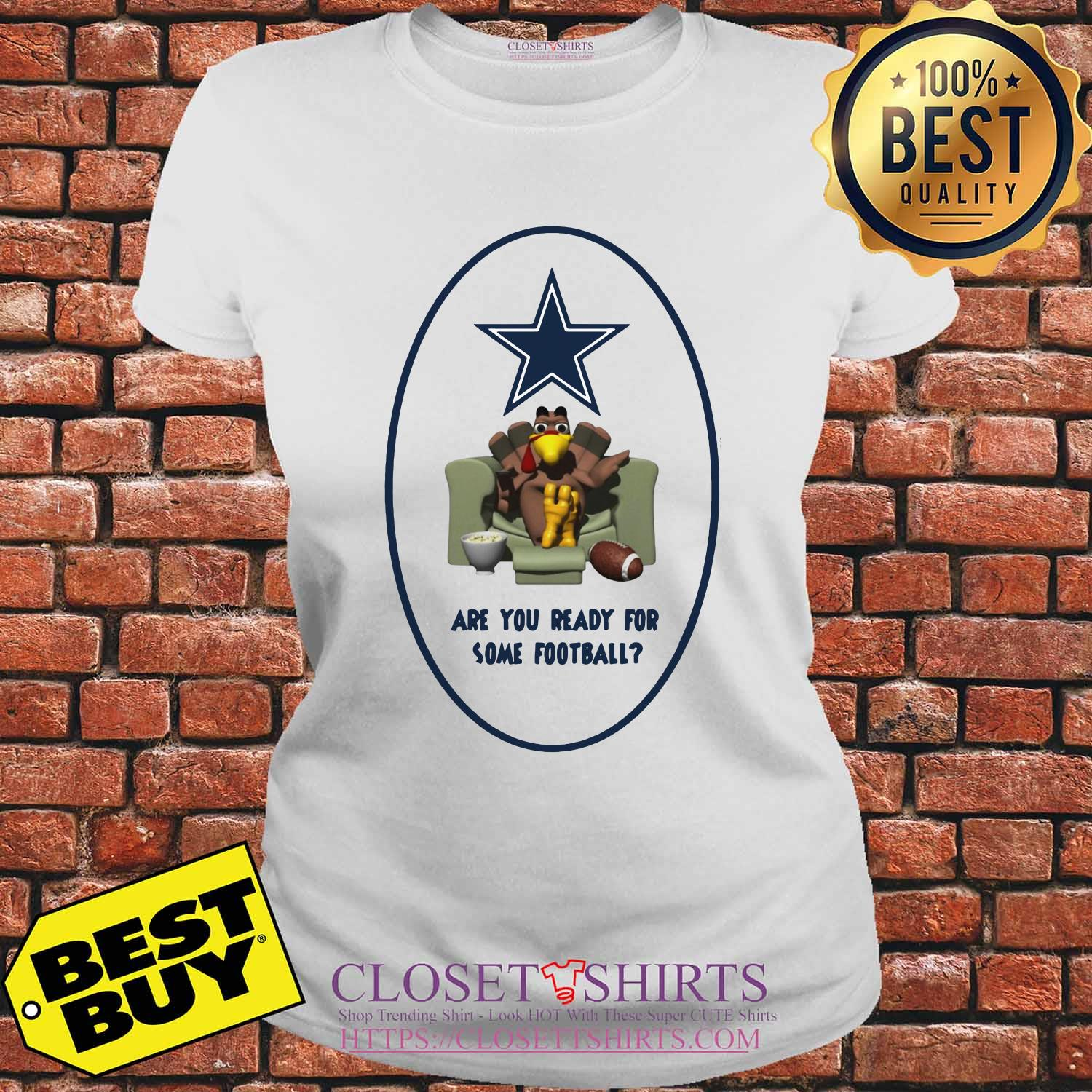 Are You Ready For Some Football Turkey Thanksgiving Dallas Cowboy ladies tee