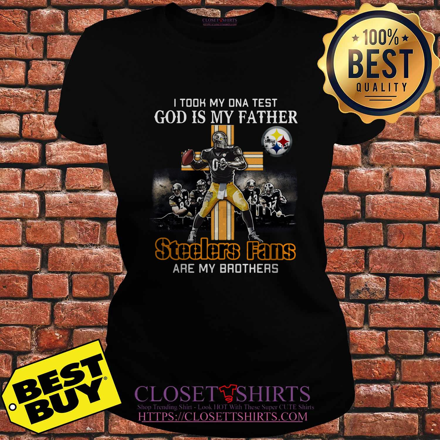 Took Dna Test God Father Pittsburgh Steelers Fans Brothers Ladies Tee