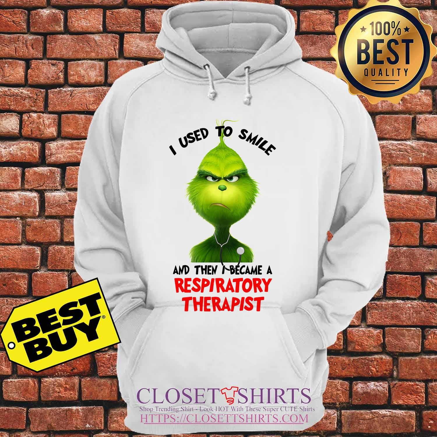 Grinch I Used To Smile And Then I Became A Respiratory Therapist hoodie