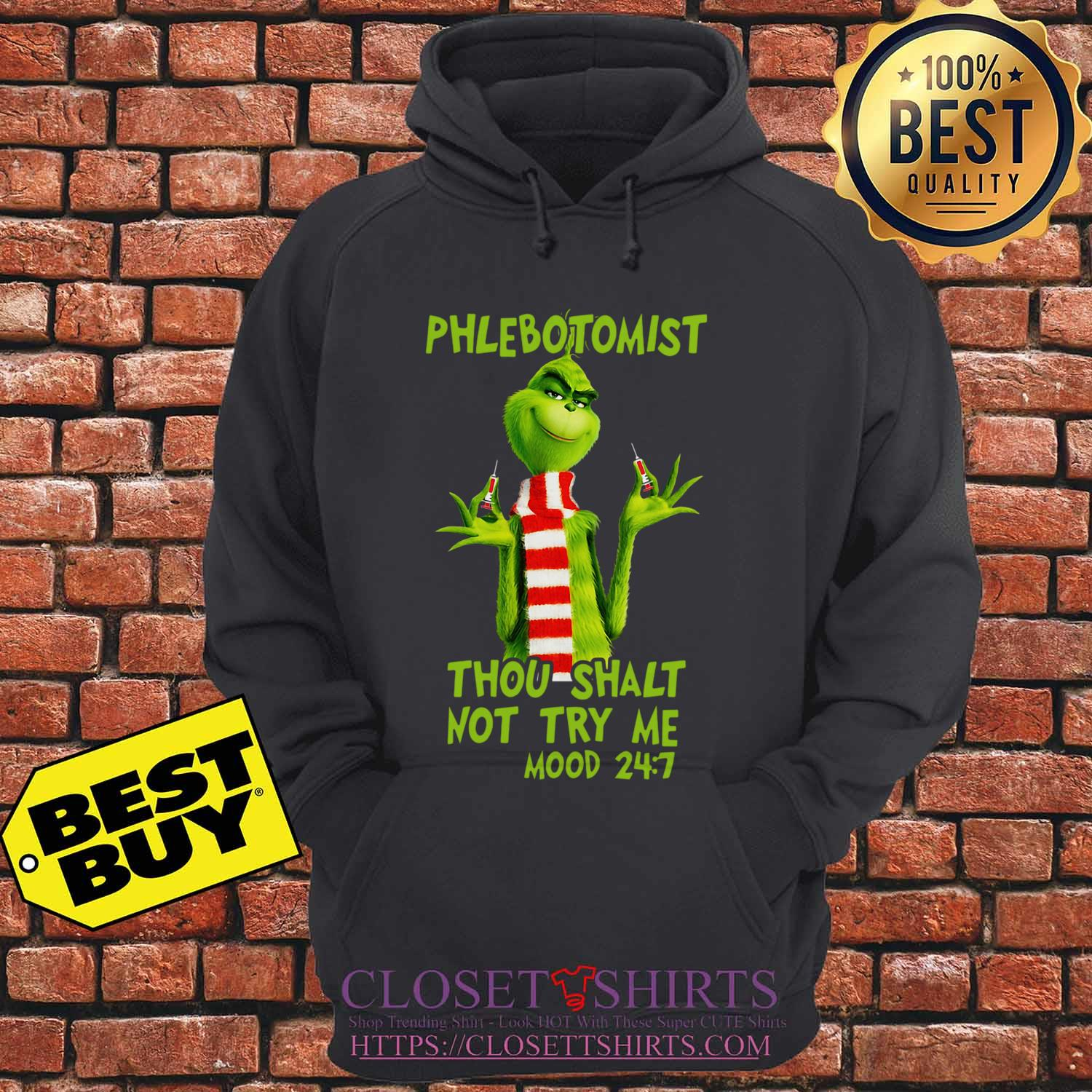 Grinch Phlebotomist Thou Shalt Not Try Me Mood 24 7 hoodie