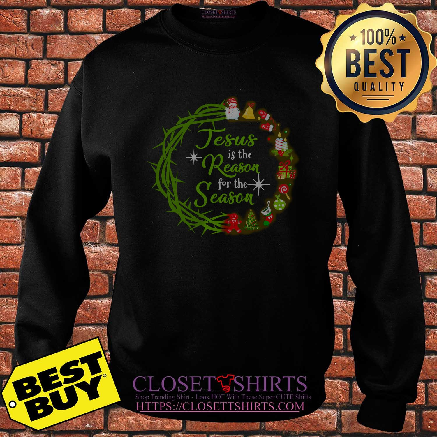 Jesus Is The Reason For The Season Christmas Wreath sweatshirt