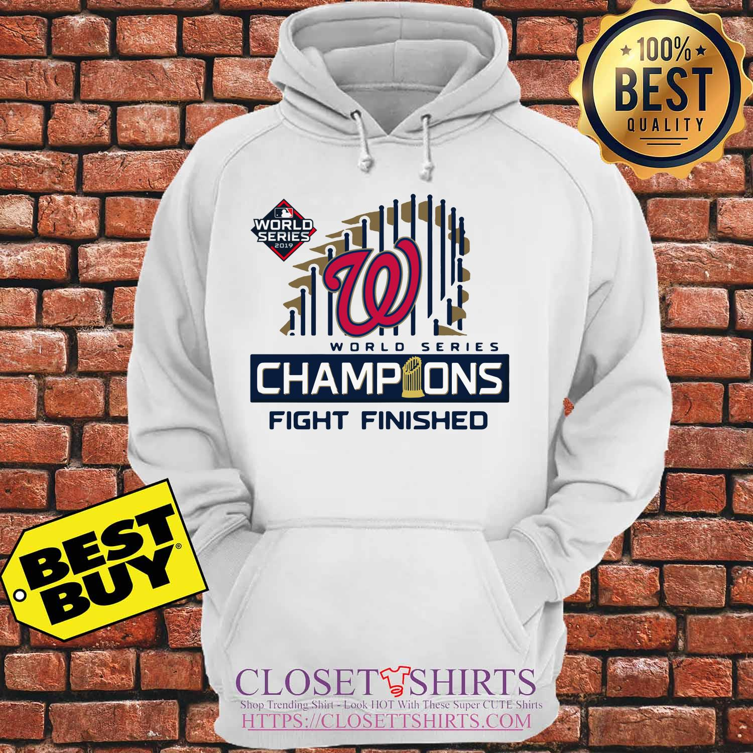 Washington Nationals 2019 World Series Champions Fight Finished hoodie