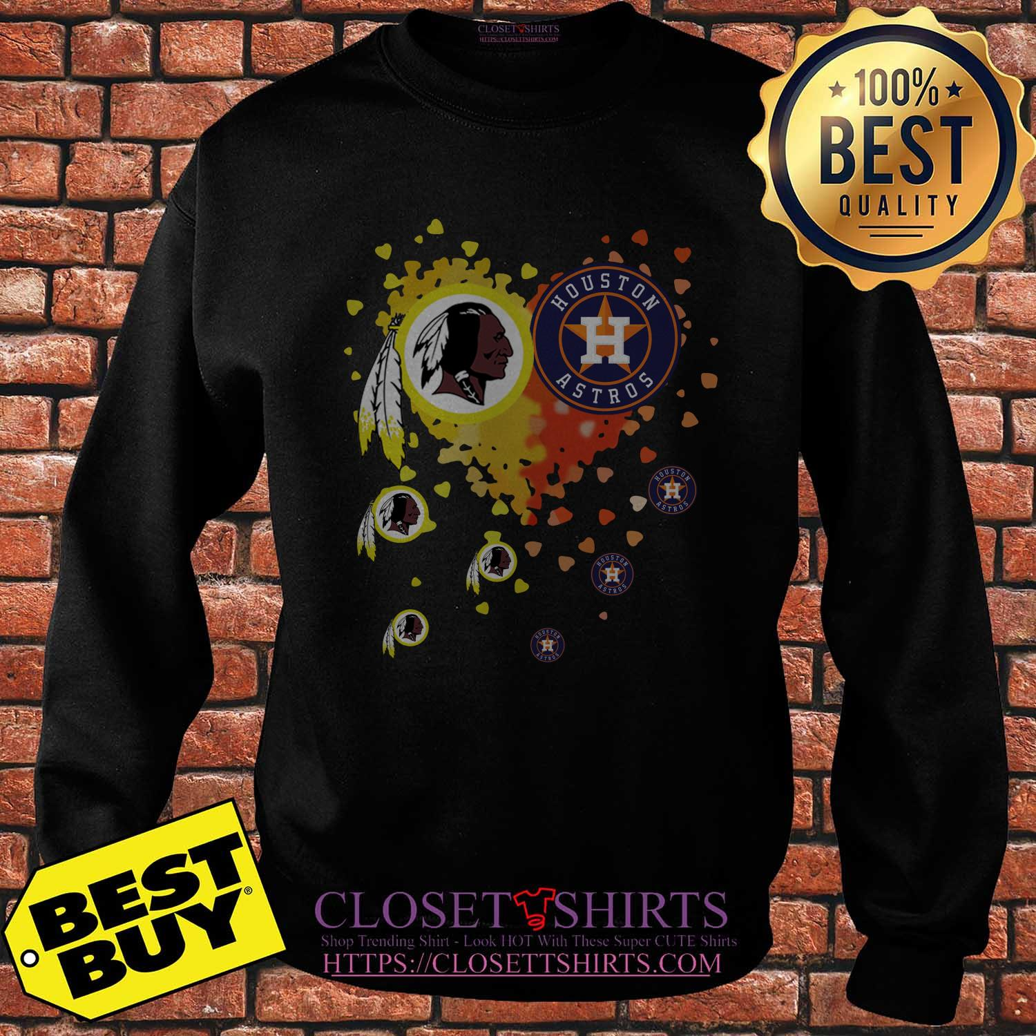 Washington Redskins Houston Astros It's In My Heart sweatshirt