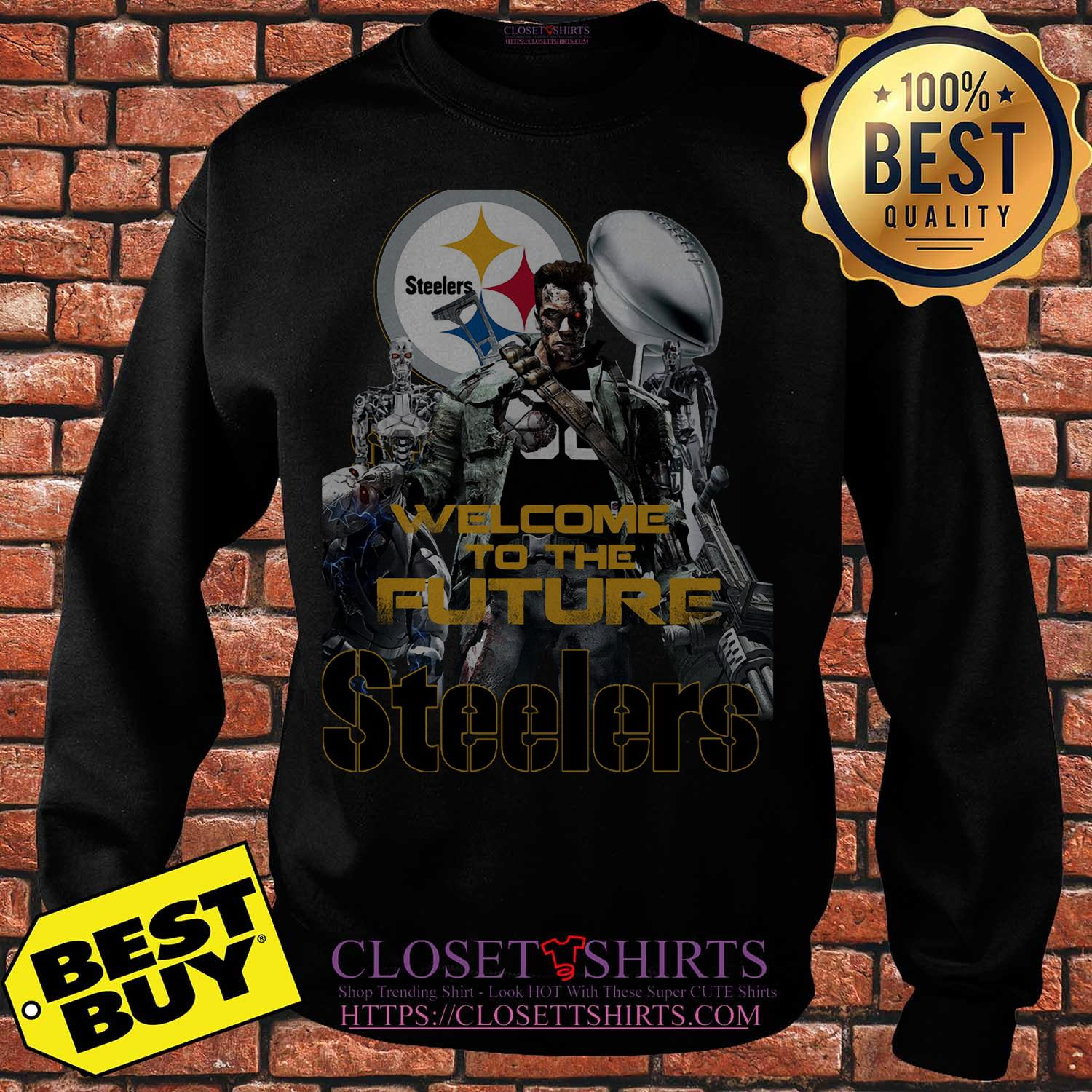 Welcome To The Future Pittsburgh Steelers sweatshirt