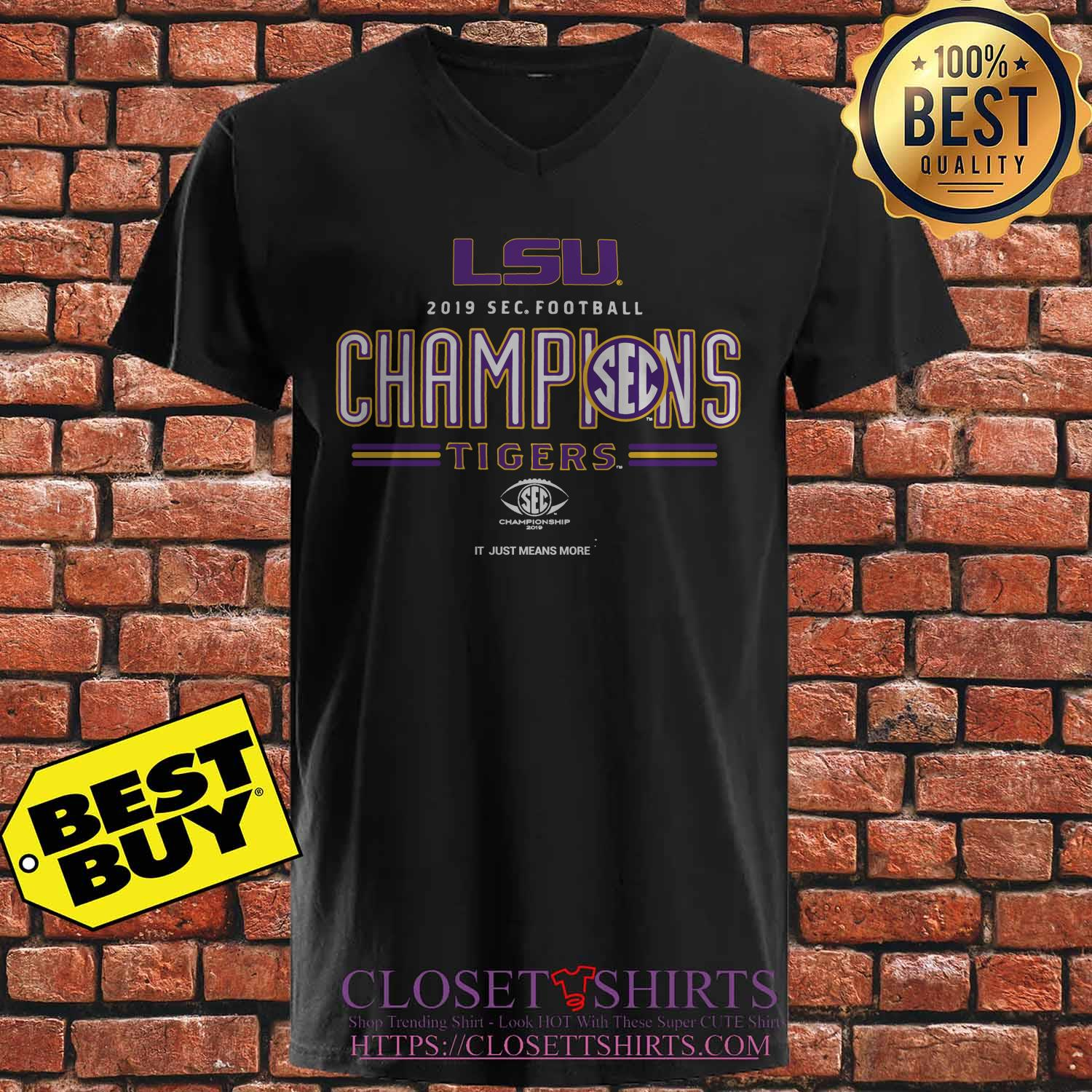 Lsu Tigers 2019 Sec Football Champions It Just Means More v neck