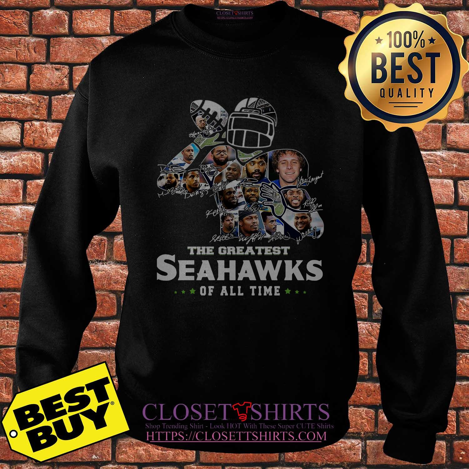 The Greatest Seahawks Of All Time Signatures Sweatshirt