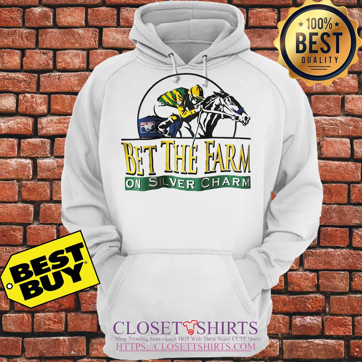 Horse Bet The Farm On Silver Charm hoodie