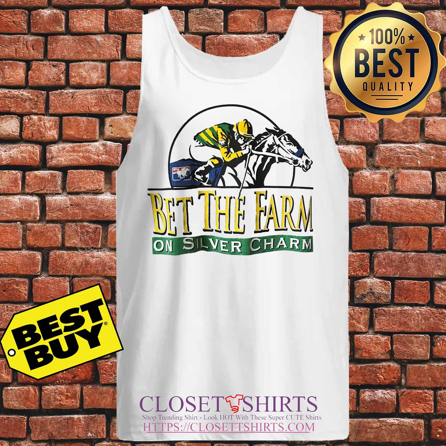 Horse Bet The Farm On Silver Charm tank top