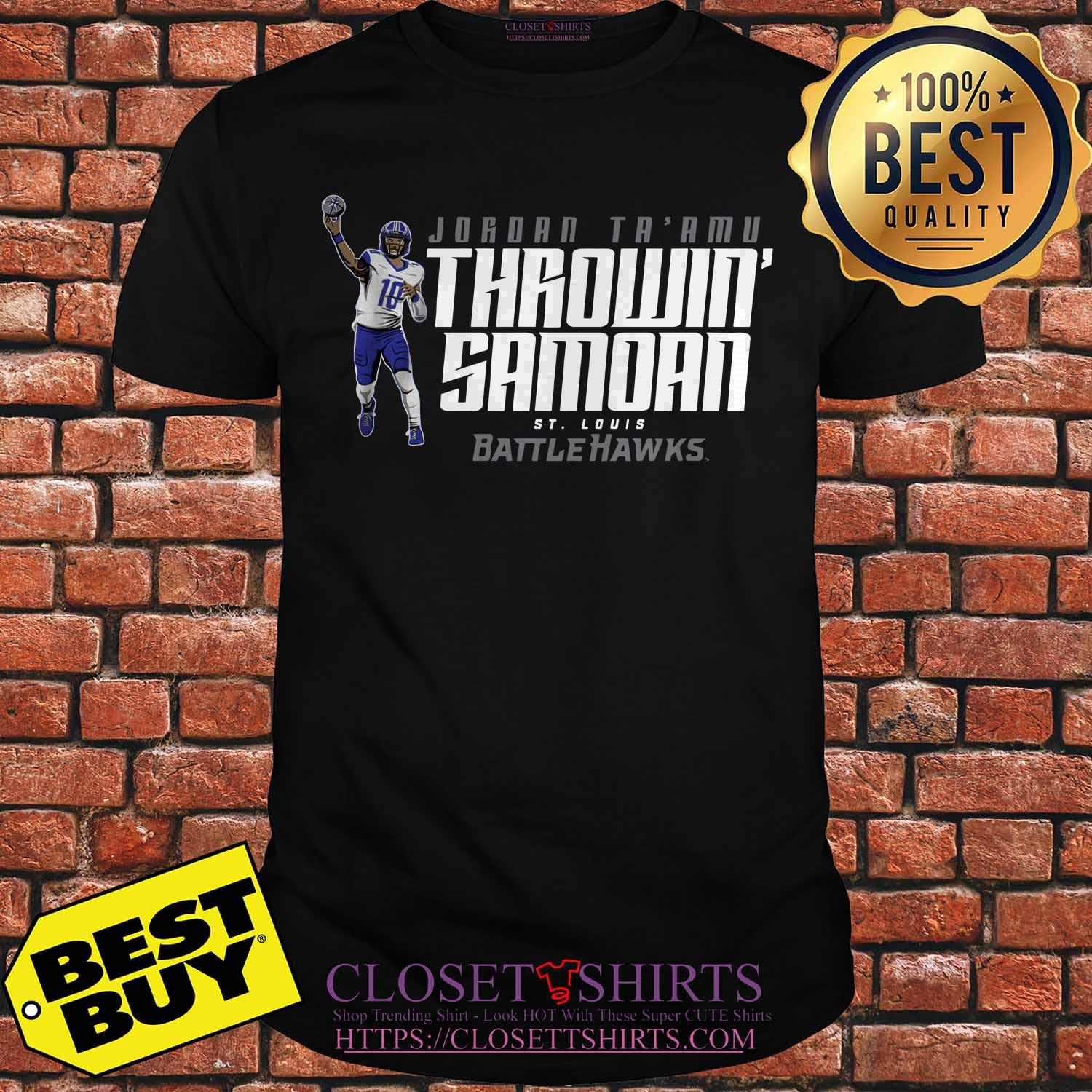 Jordan Ta'amu Throwin Samoan St.louis Battlehawks Shirt