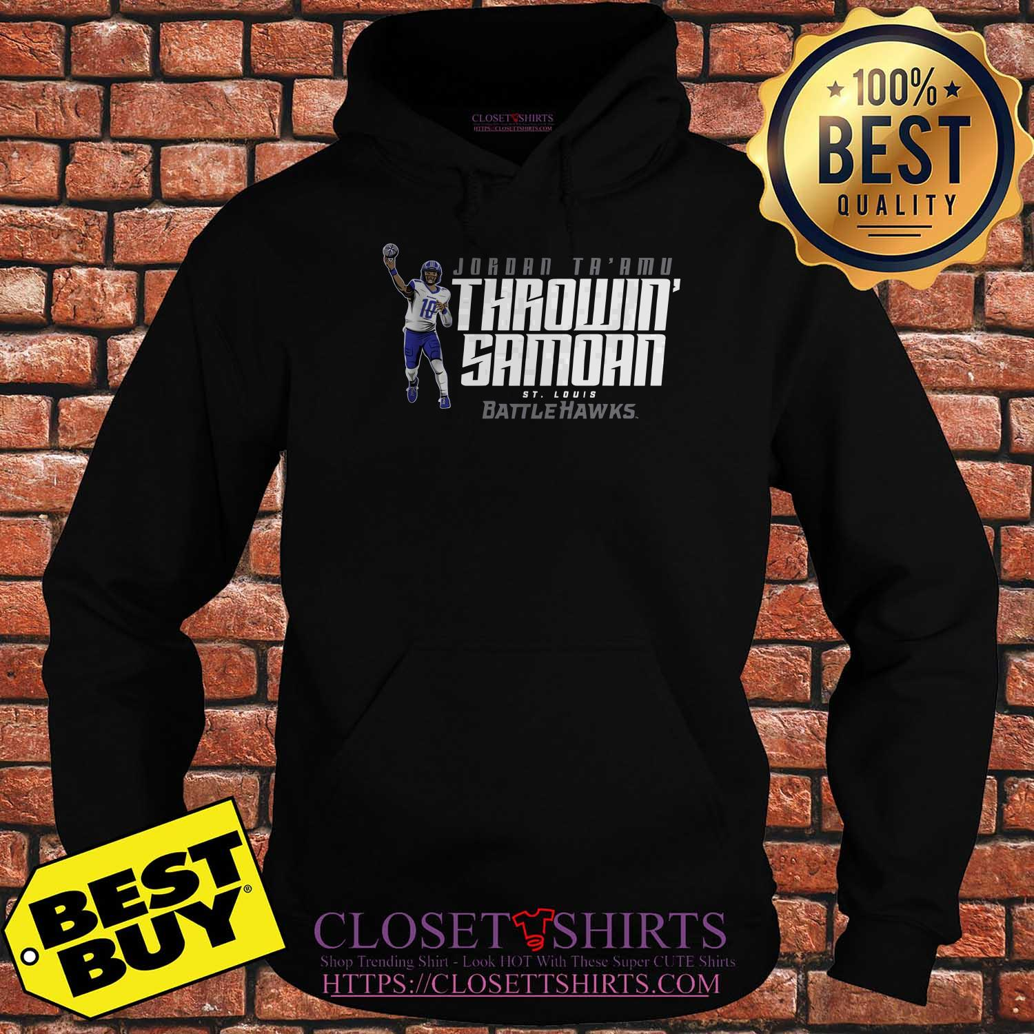 Jordan Ta'amu Throwin Samoan St.louis Battlehawks Hoodies
