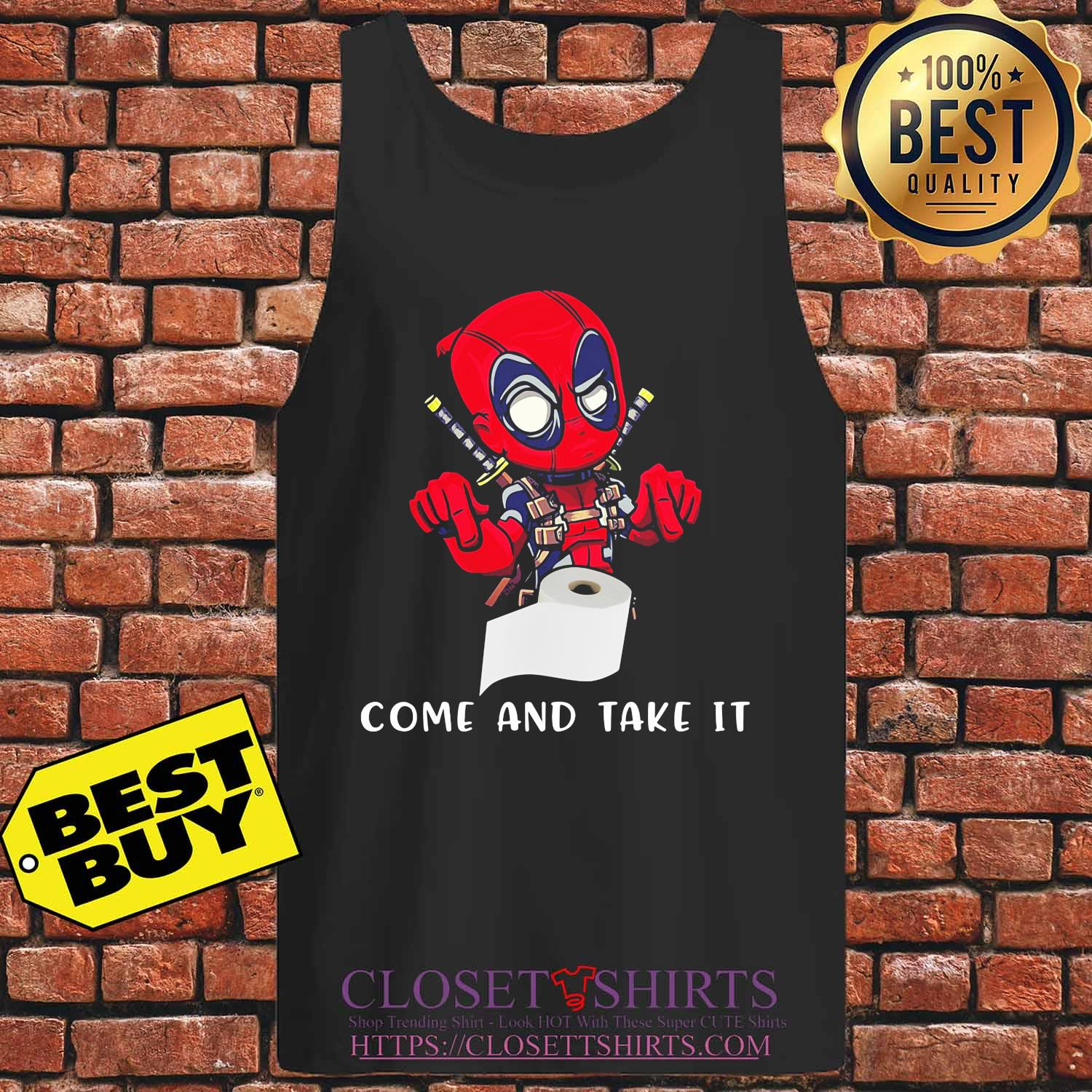 Deadpool toilet paper come and take it s Tank top