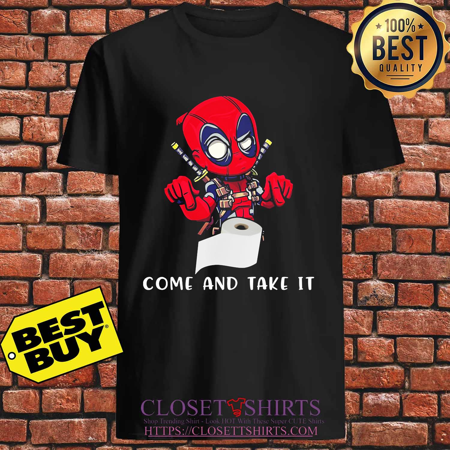 Deadpool toilet paper come and take it s Unisex