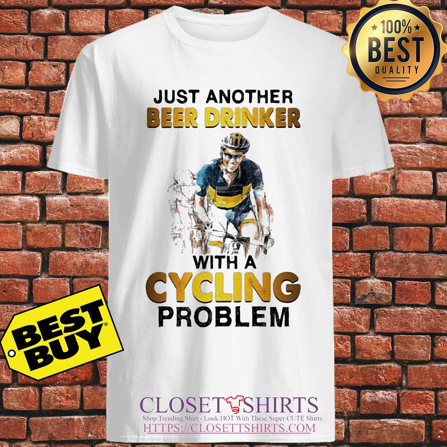 Just another beer drinker with a cycling problem s Unisex