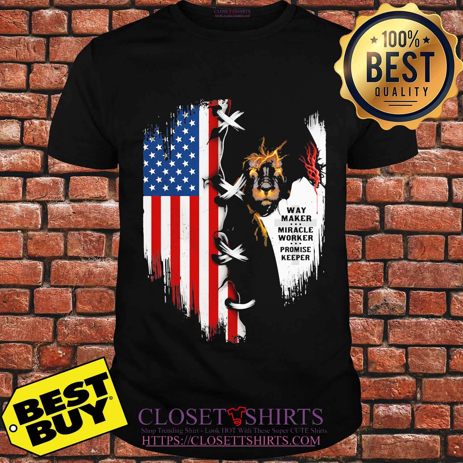 Way maker miracle worker promise keeper American flag veteran Independence day shirt