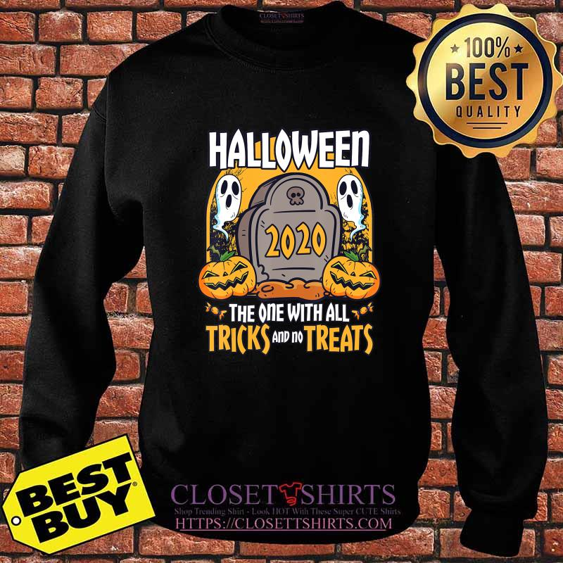 Halloween 2020 The One With All Tricks And No Treats T-Shirt Sweater