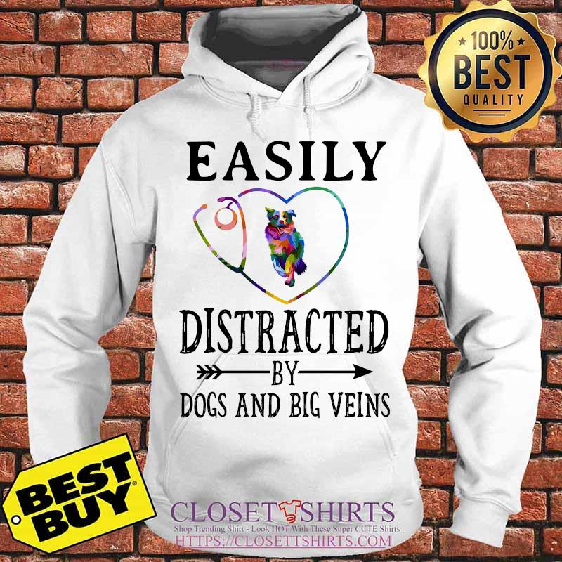 Easily distracted by dogs and big veins german shepherd heart s Hoodie
